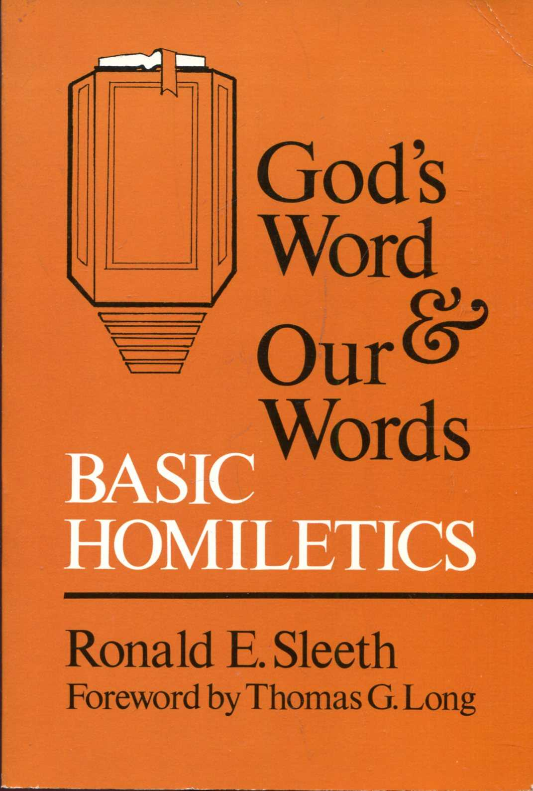 Image for God's Word and Our Words : Basic Homiletics