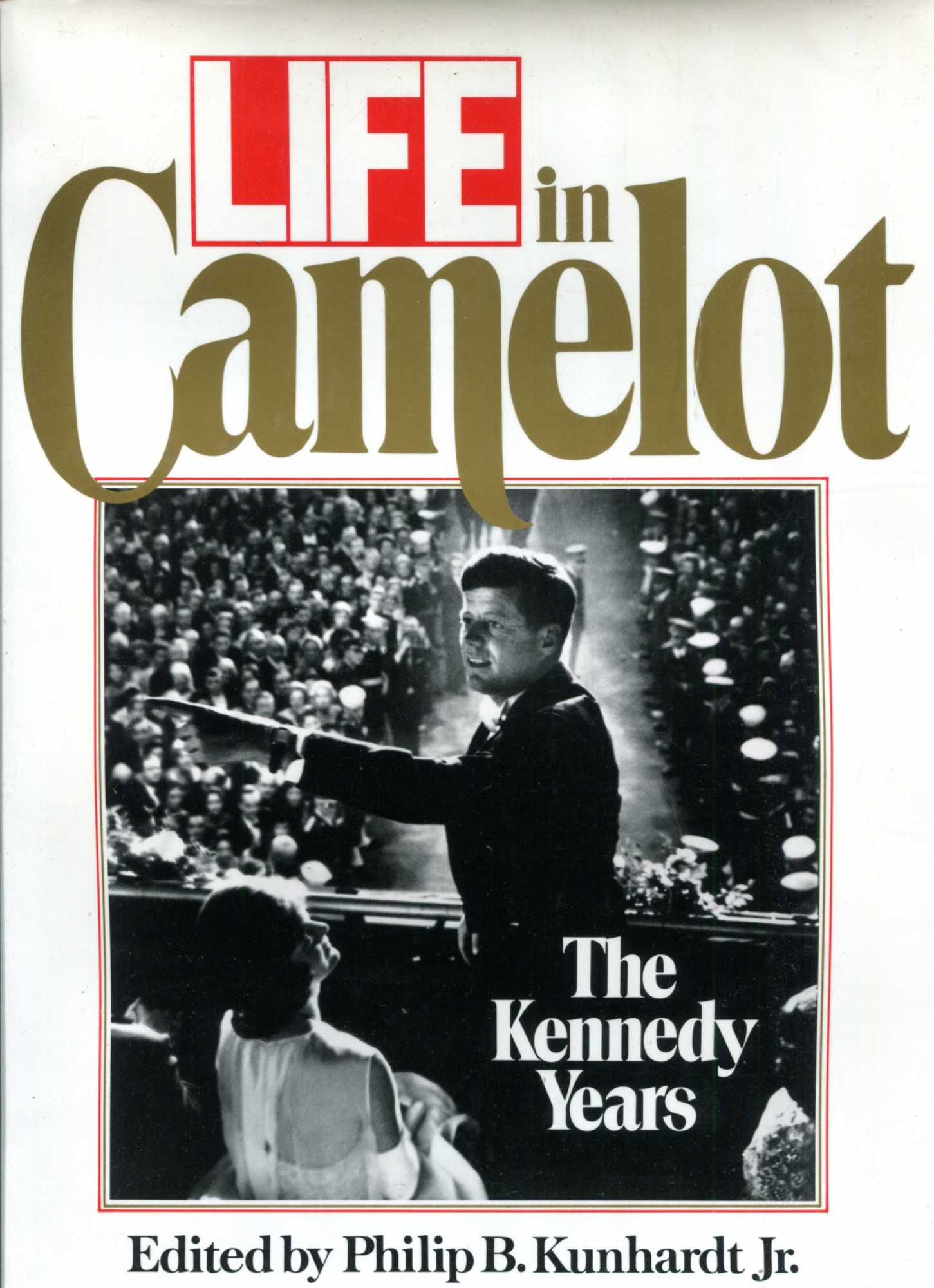 Image for Life in Camelot : The Kennedy Years