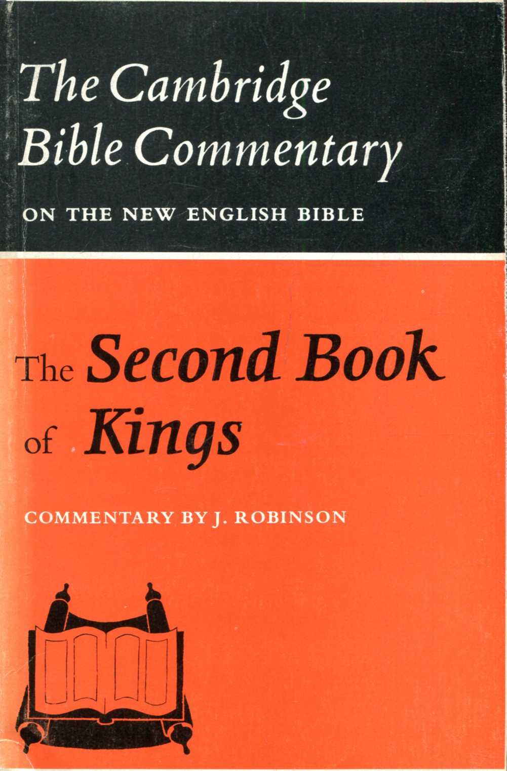 Image for The Second Book of Kings (The Cambridge Bible Commentaries on the New English Bible)