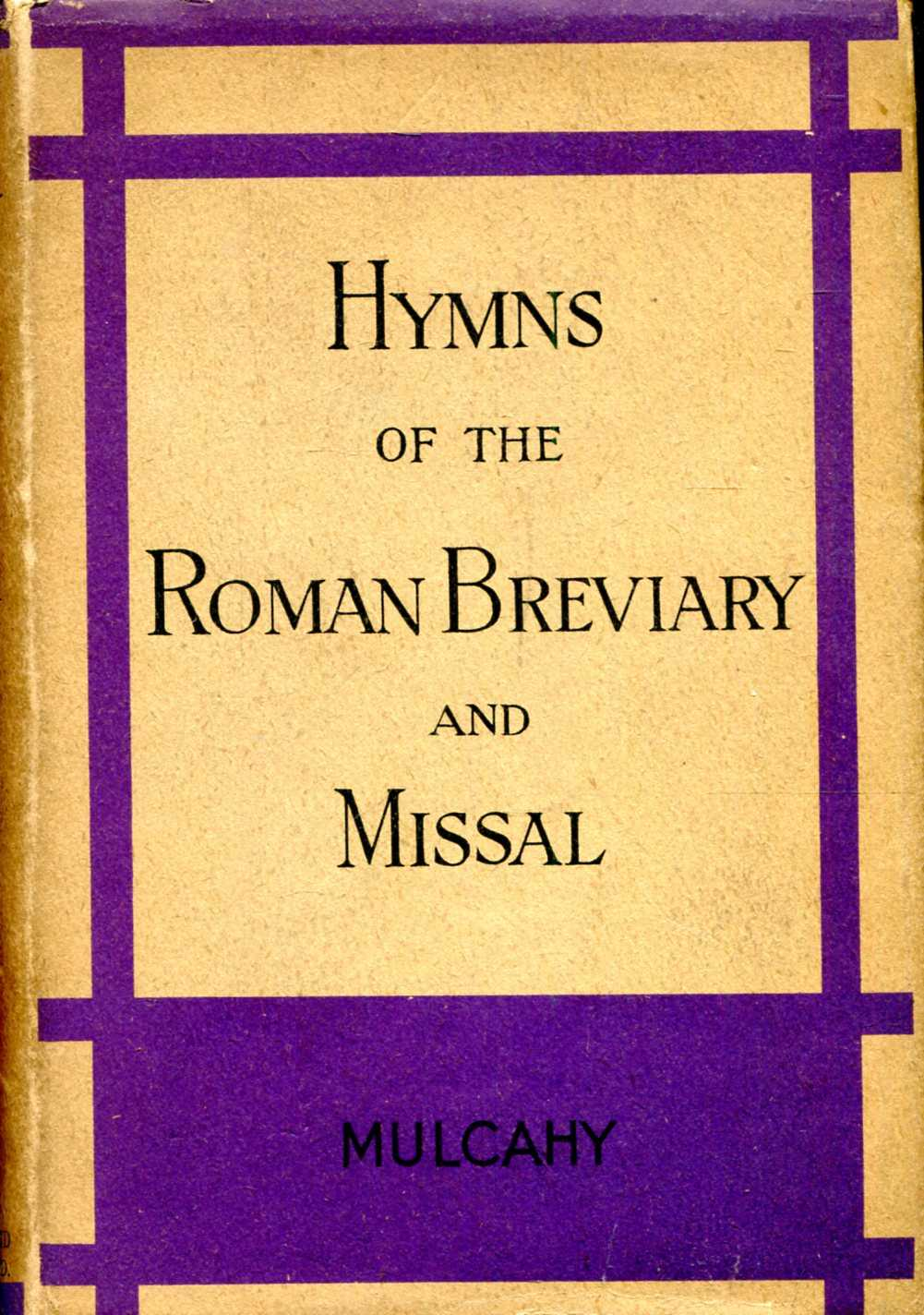 Image for Hymns of the Roman Breviary and Missal, a metrical translation