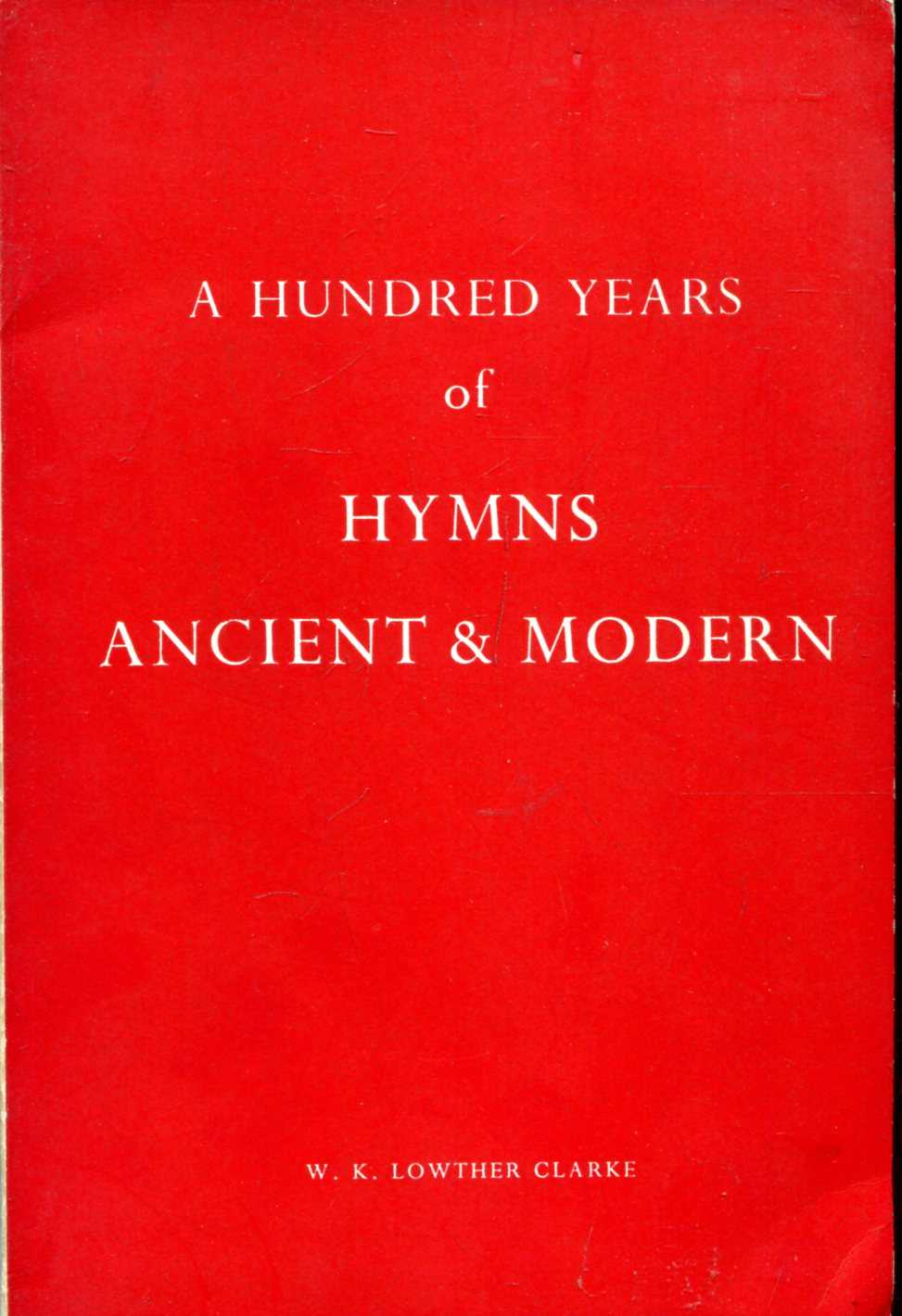 Image for A Hundred Years of Hymns Ancient & Modern