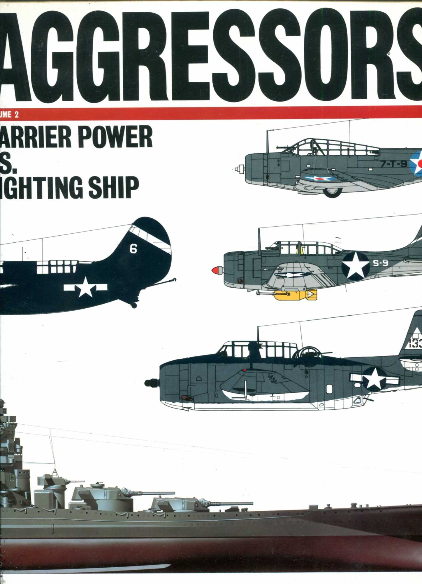 Image for Aggressors volume 2 : Carrier Power Vs. Fighting Ship