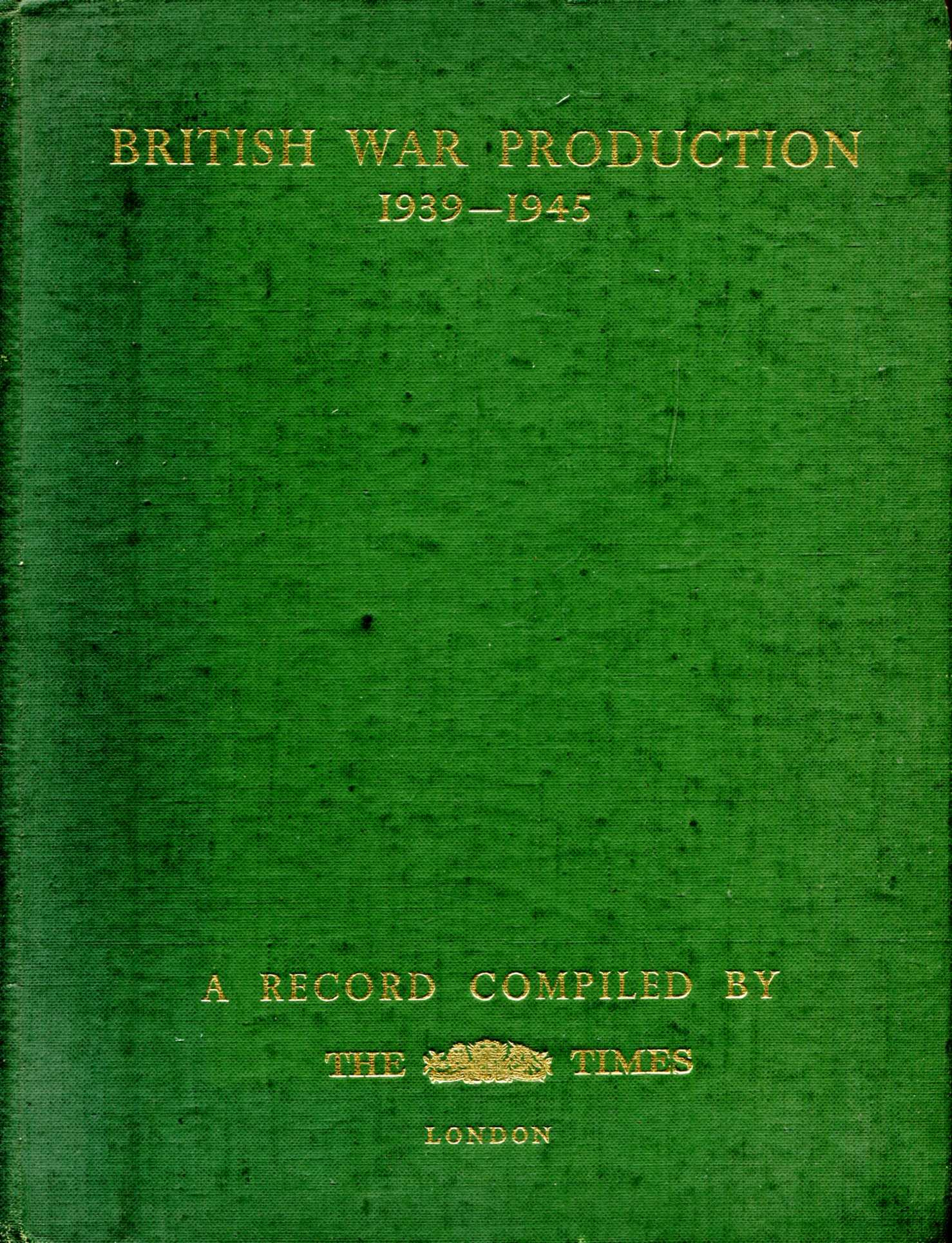 Image for British War Production 1939-1945 : A Record