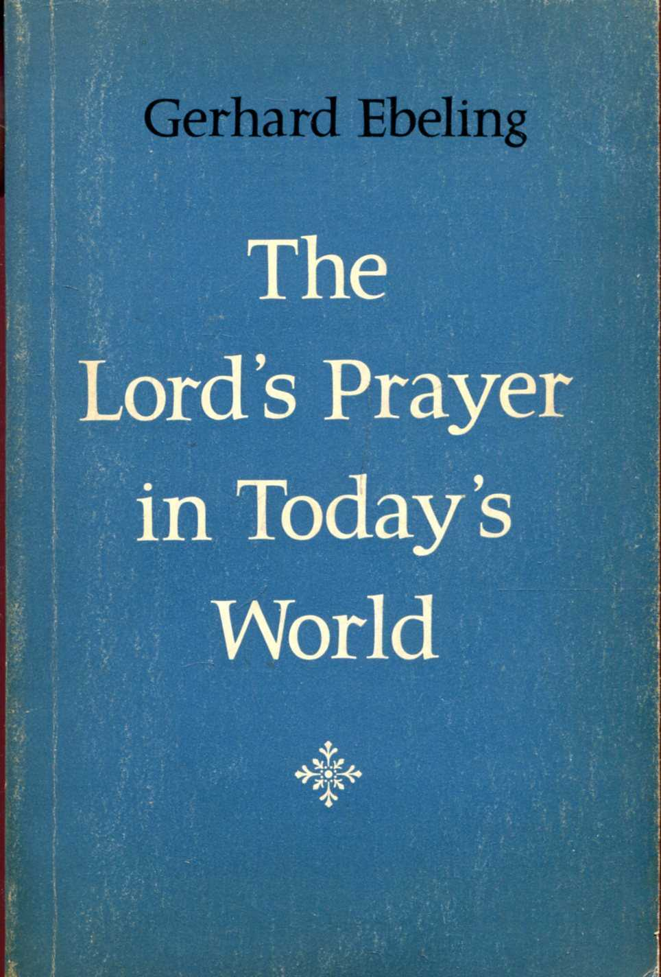 Image for The Lord's Prayer in Today's World
