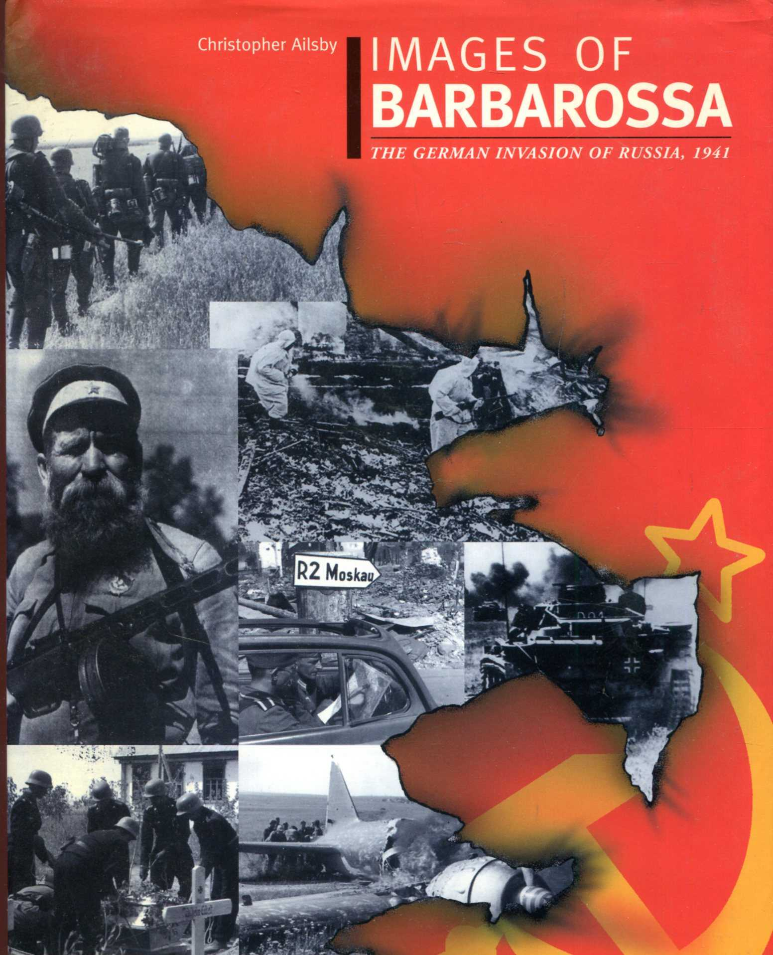 Image for Images of Barbarossa : The German Invasion of Russia, 1941