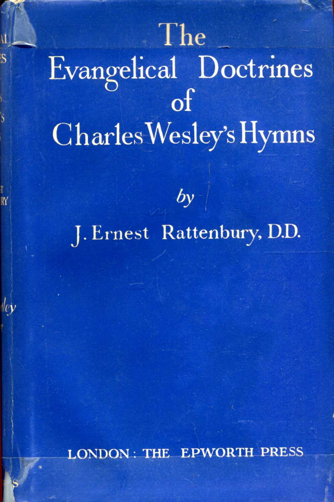 Image for The Evangelical Doctrines of Charles Wesley's Hymns