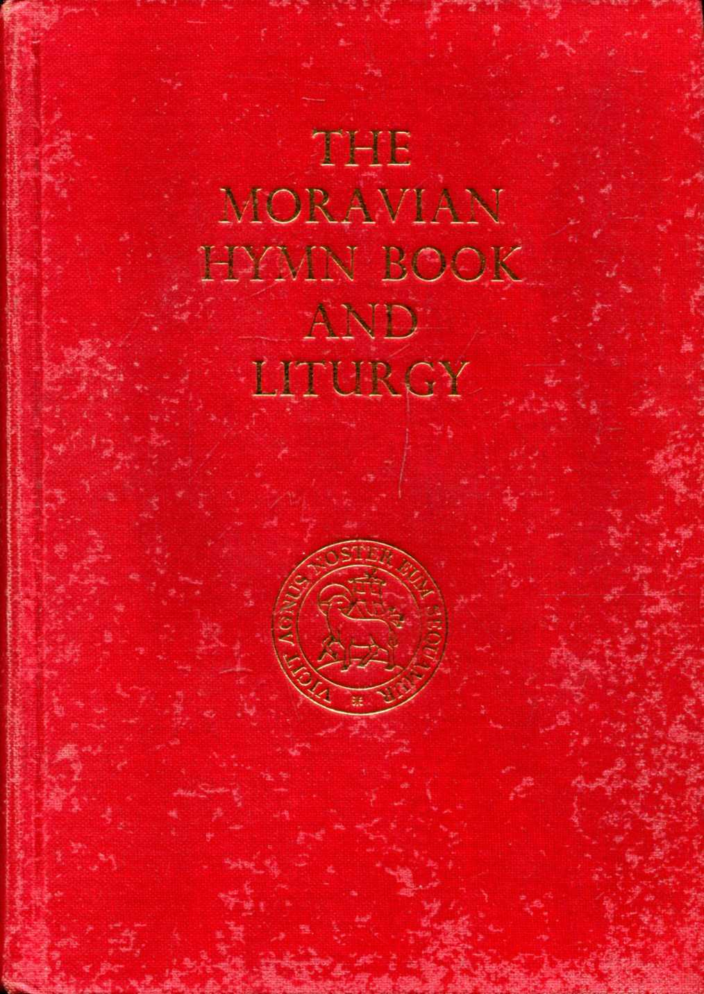 Image for The Moravian Liturgy with Music authorized for use in the British Province [with] The Moravian Hymn Book