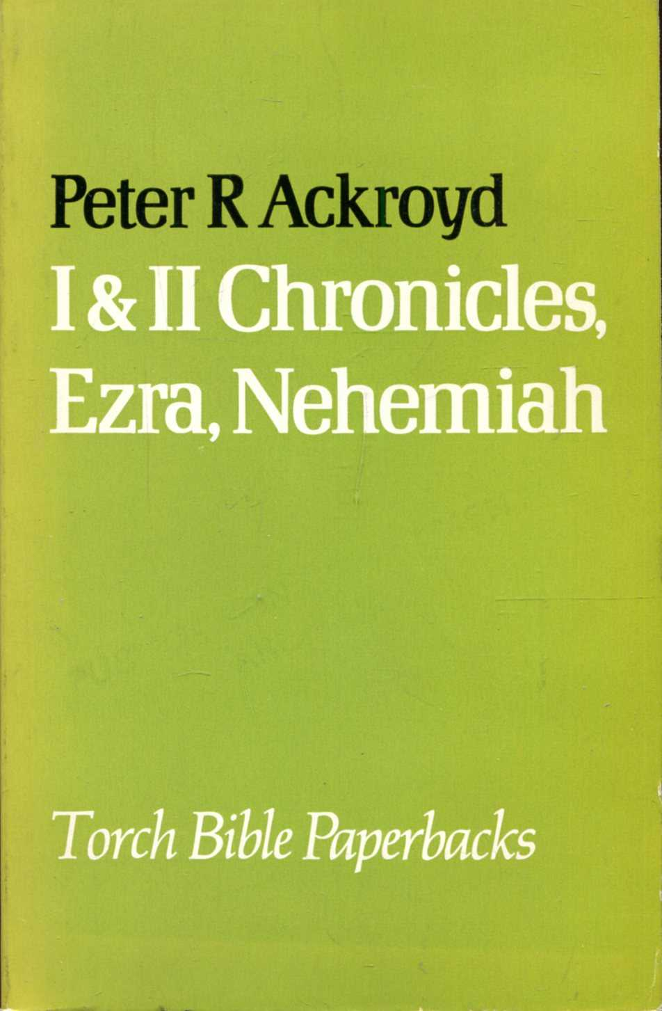 Image for I & II Chronicles, Ezra, Nehemiah (The Torch Bible Commentaries)