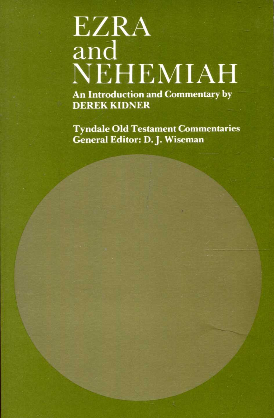 Image for Ezra and Nehemiah: An Introduction and Commentary (Tyndale Old Testament Commentary Series)