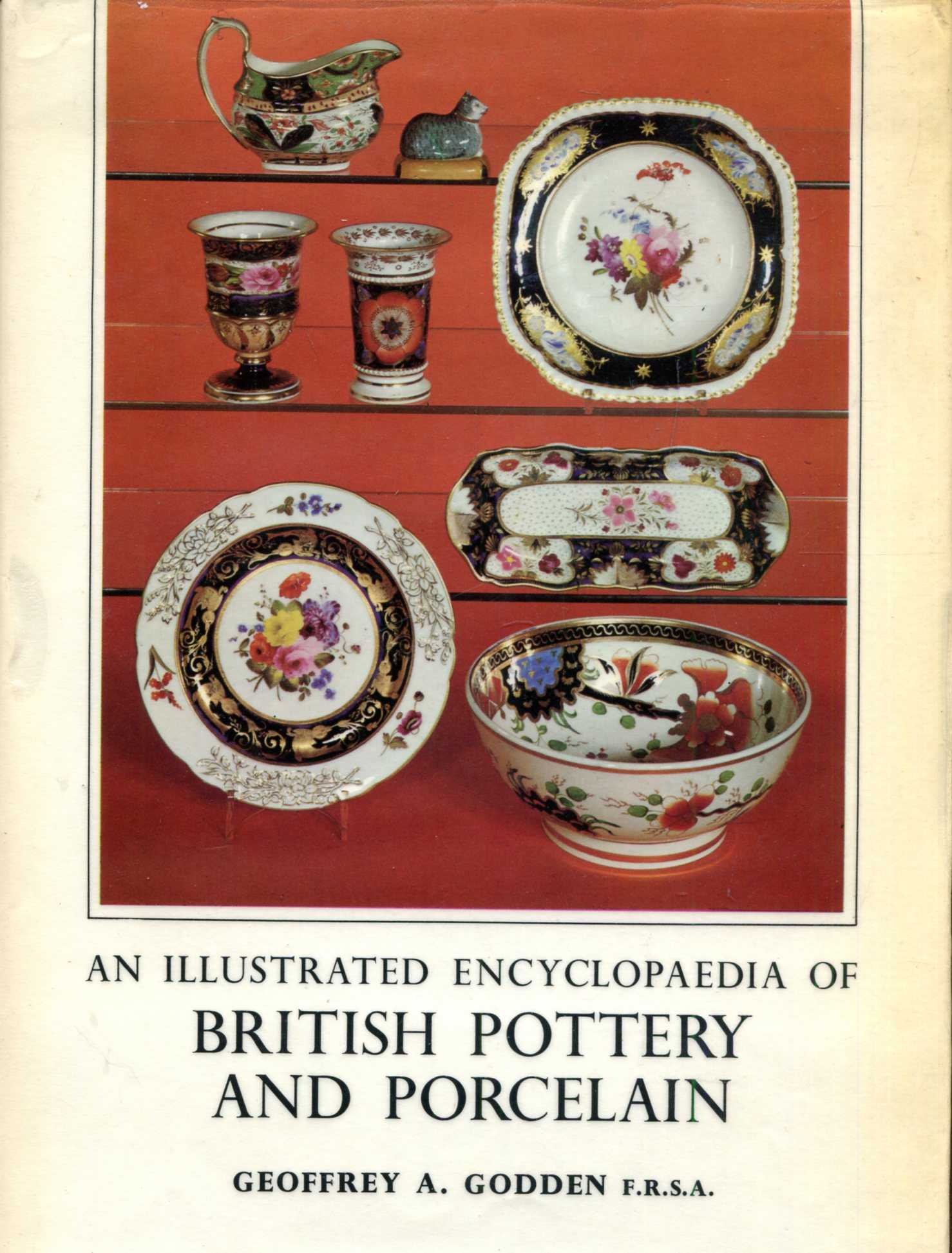 Image for An Illustrated Encyclopaedia of British Pottery and Porcelain