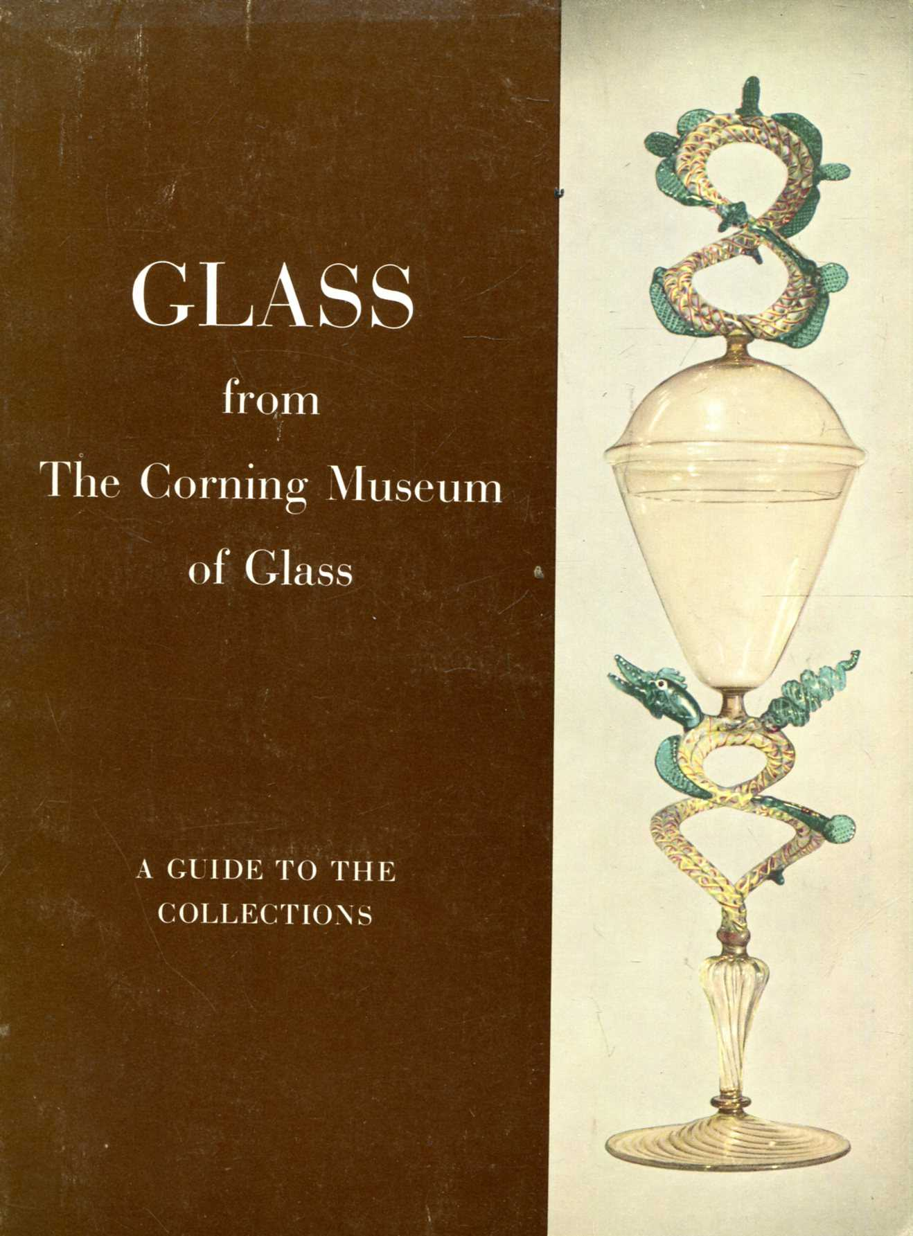 Image for Glass from the Corning Museum of Glass : A Guide to the Collections