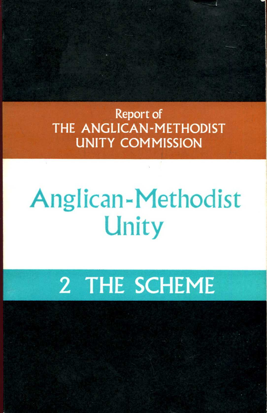 Image for Anglican-Methodist Unity: Report No 2 : The Scheme