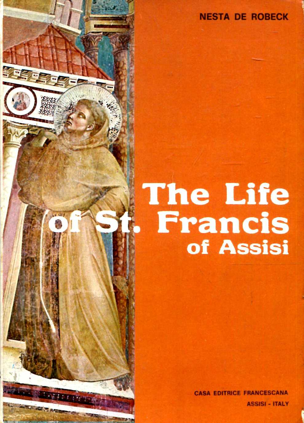 Image for The Life of St Francis of Assisi, the herald of the Great King