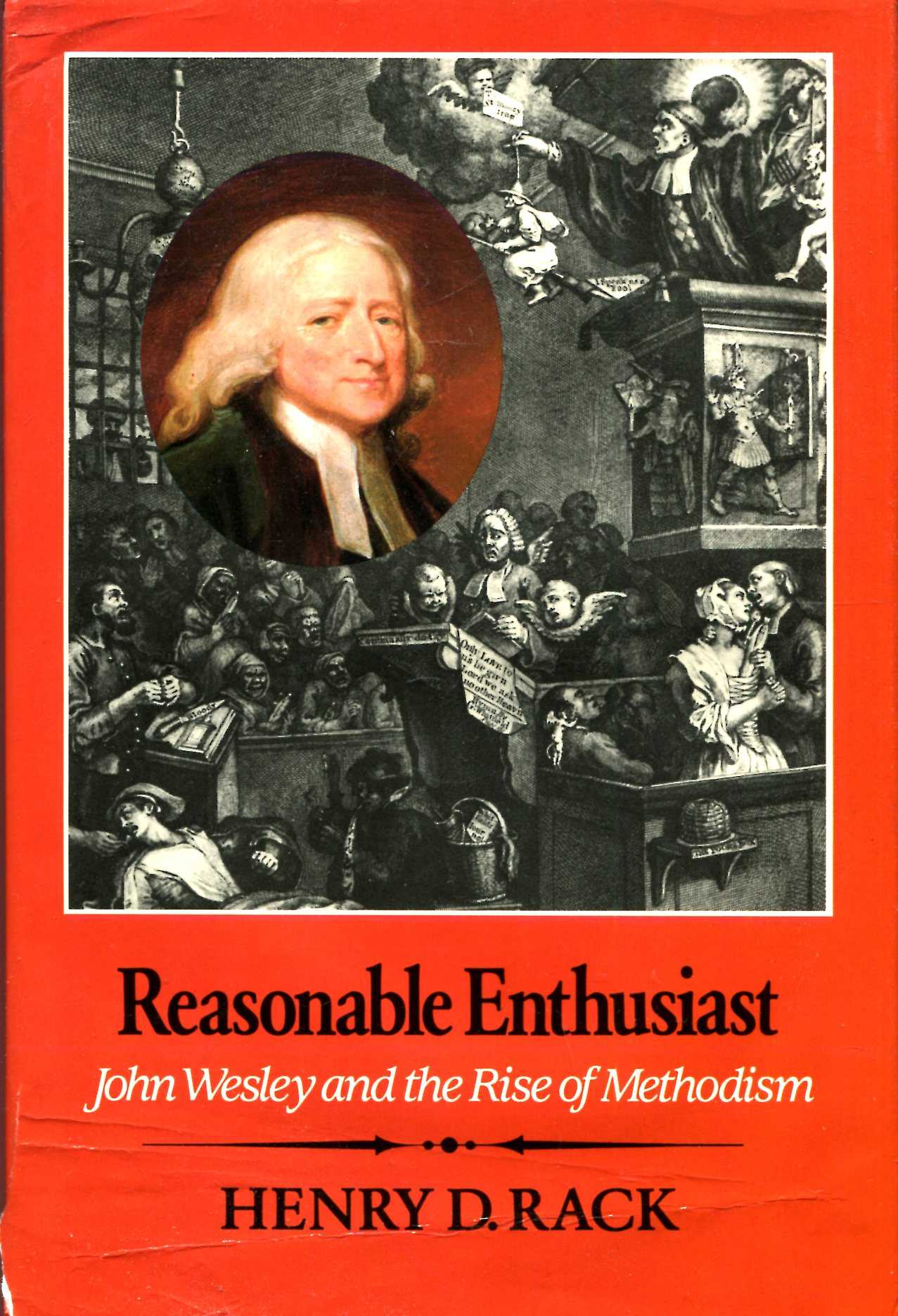 Image for Reasonable Enthusiast : John Wesley and the Rise of Methodism