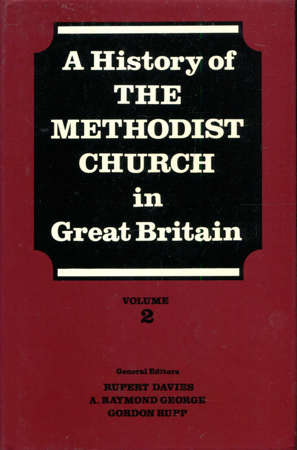 Image for A History of the Methodist Church in Great Britain, Volume two (2)