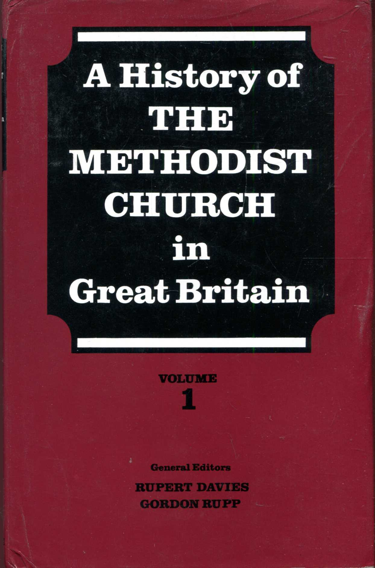 Image for A History of the Methodist Church in Great Britain, Volume one (1)