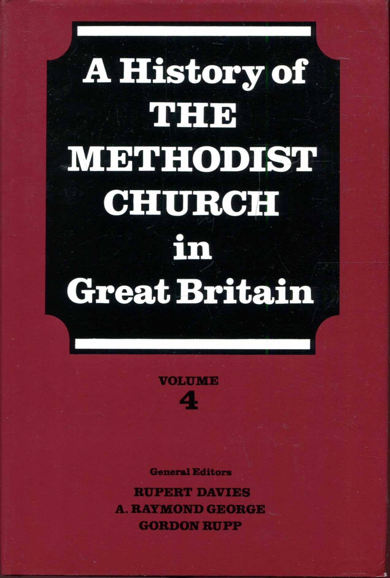 Image for A History of the Methodist Church in Great Britain, Volume four (4)