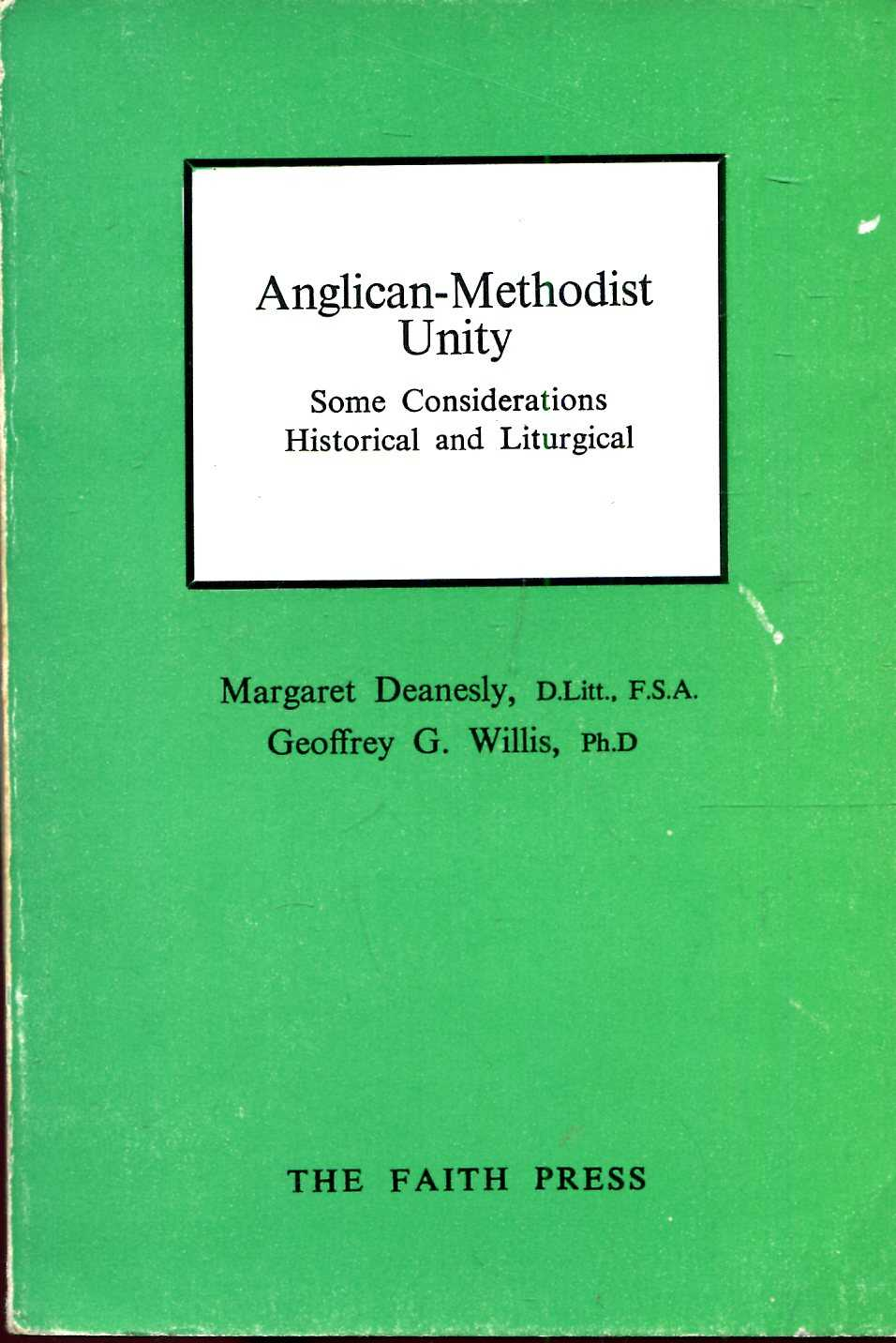 Image for Anglican-Methodist Unity : Some Considerations Historical and Liturgical