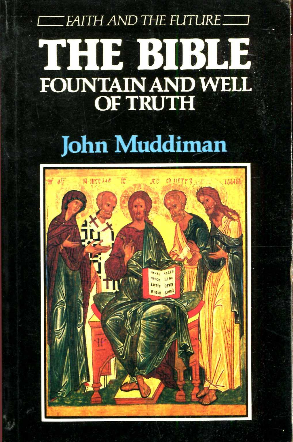 Image for The Bible : Fountain and Well of Truth