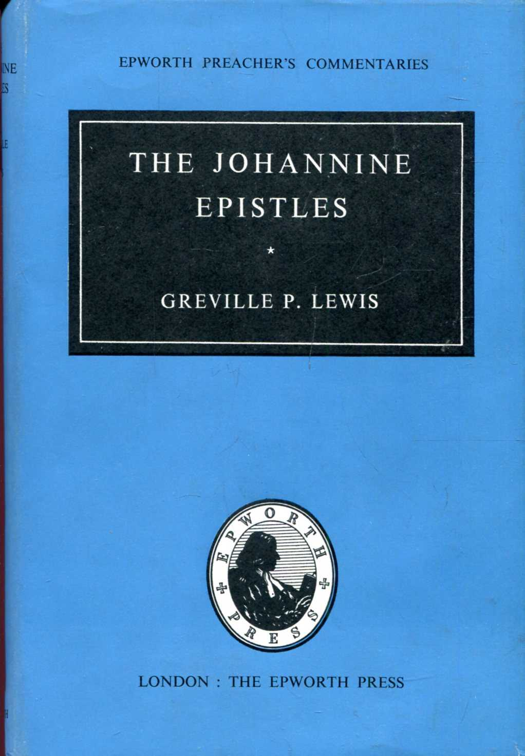 Image for Epworth Preacher's Commentaries : The Johannine Epistles