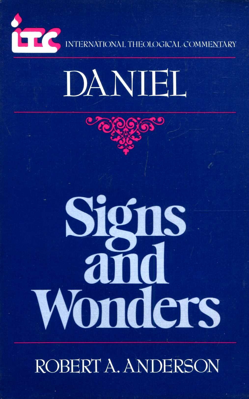Image for Daniel: Signs and Wonders (International Theological Commentary)