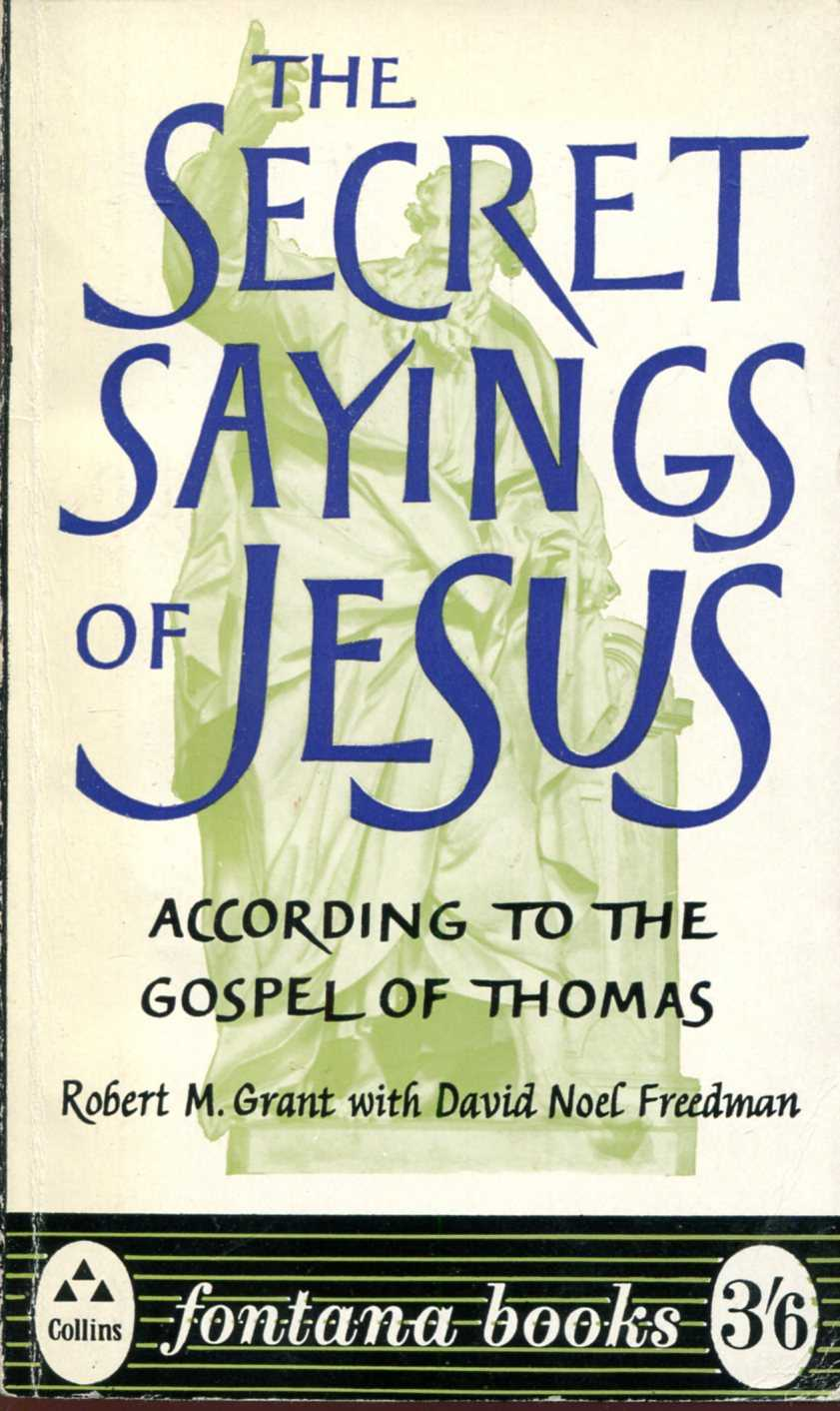 Image for The Secret Sayings of Jesus according to the Gospel of Thomas