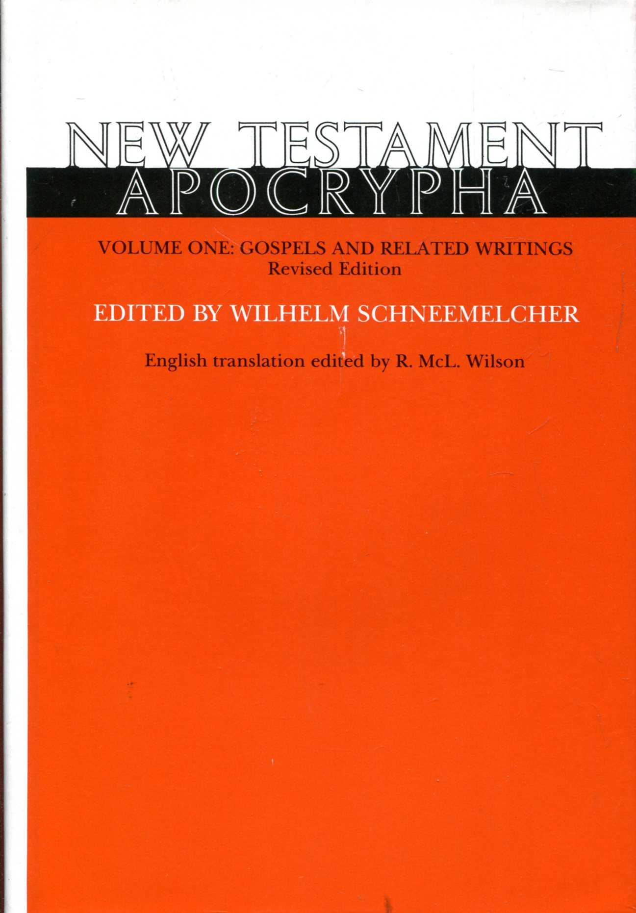 Image for New Testament Apocrypha Volume I - Gospels and Related Writings