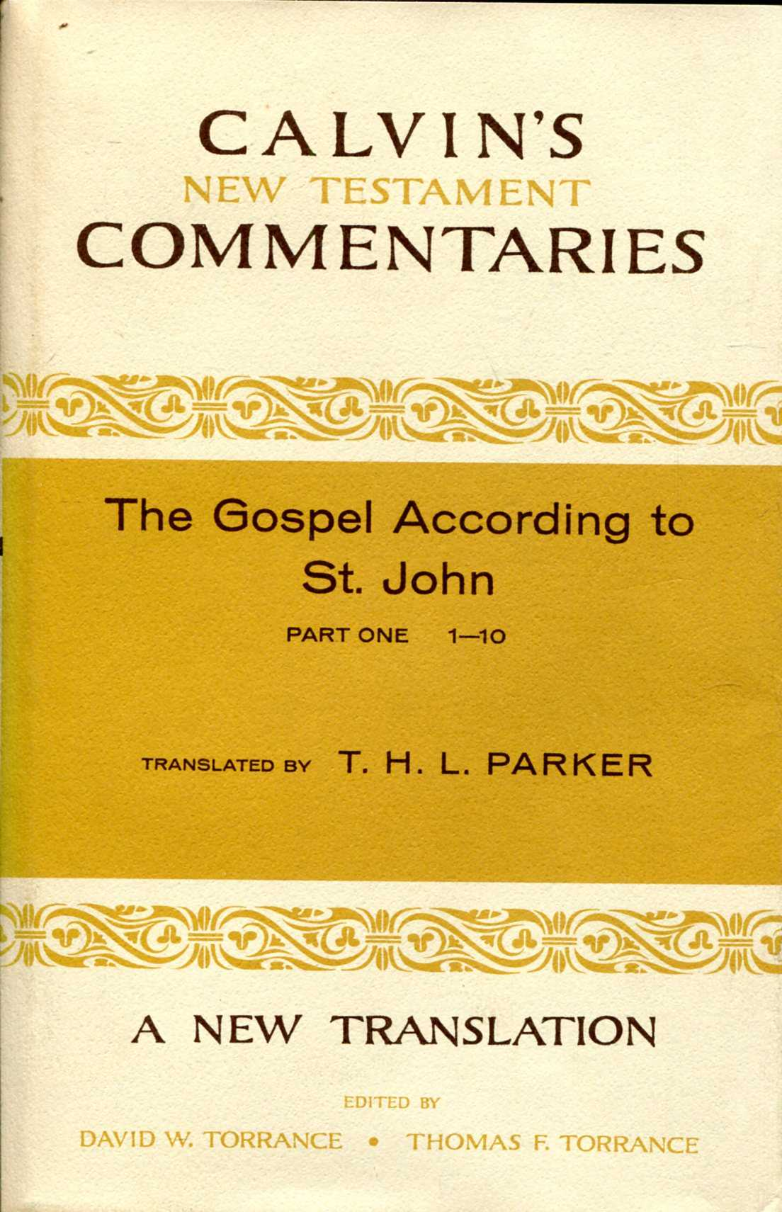 Image for The Gospel According to St. John 1-10 (Calvin's New Testament Commentaries)