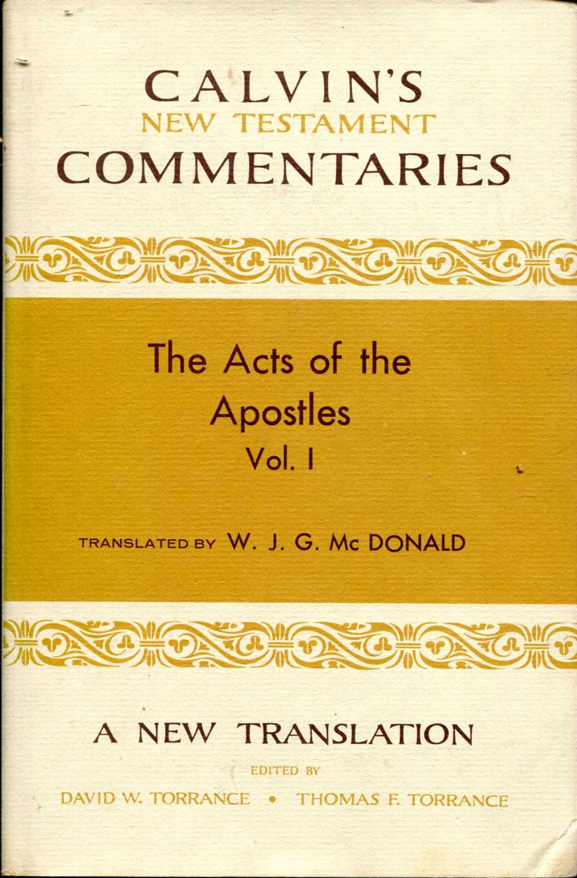 Image for The Acts of the Apostles volume I 1-13 (Calvin's New Testament Commentaries)