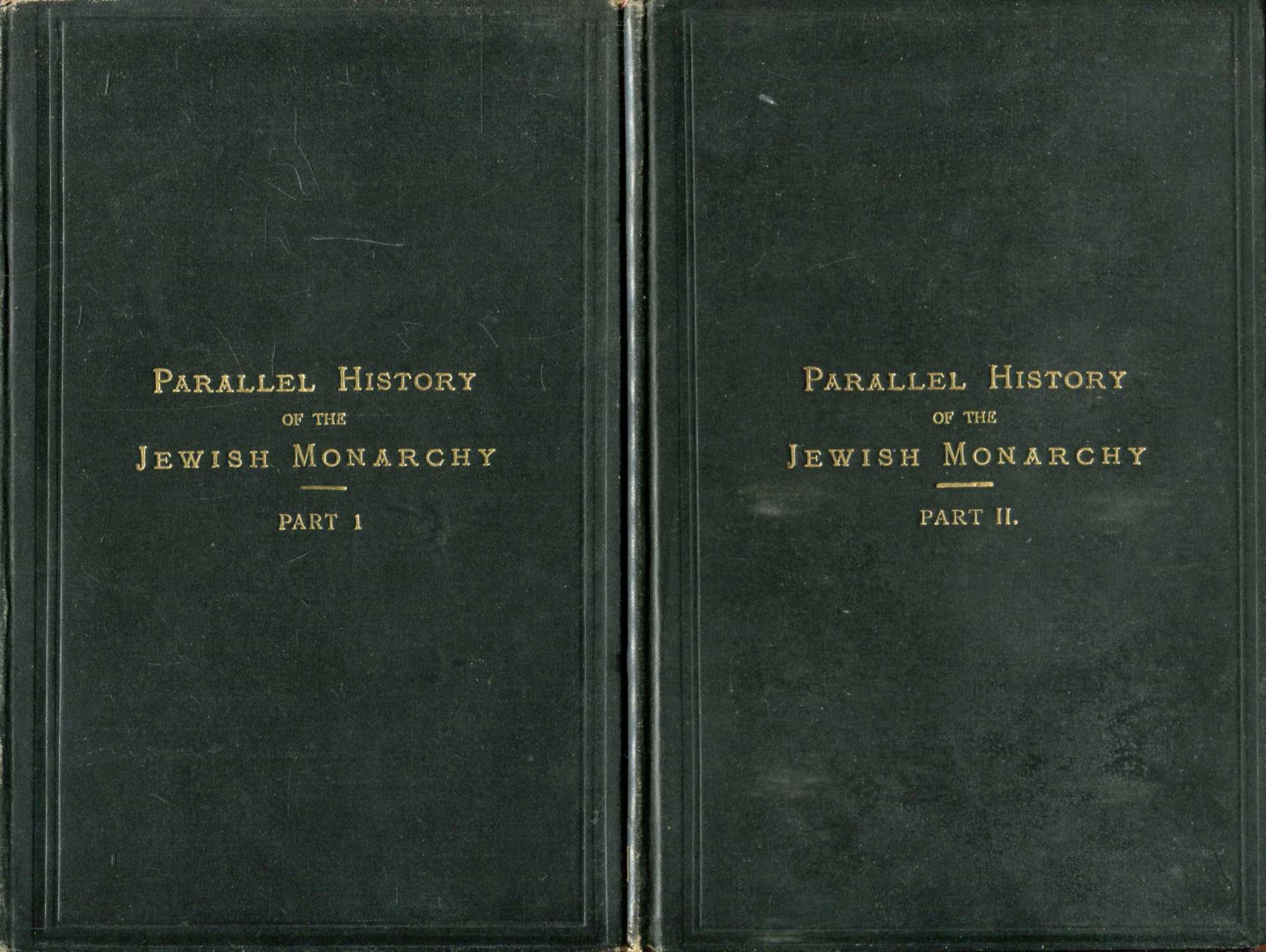 Image for The Parallel History of the Jewish Monarchy, printed in the Revised Version, 1885 Parts I & II