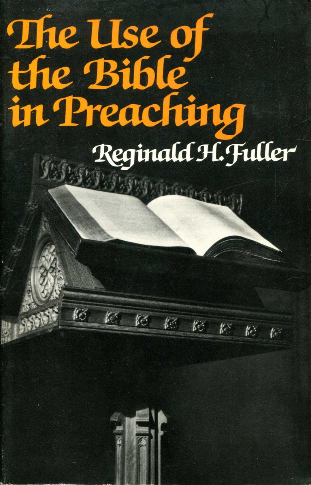 Image for The Use of the Bible in Preaching