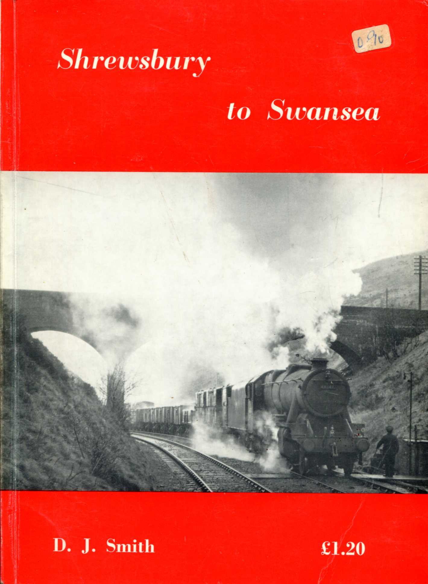 Image for Shrewsbury to Swansea, the story of the railway through central Wales