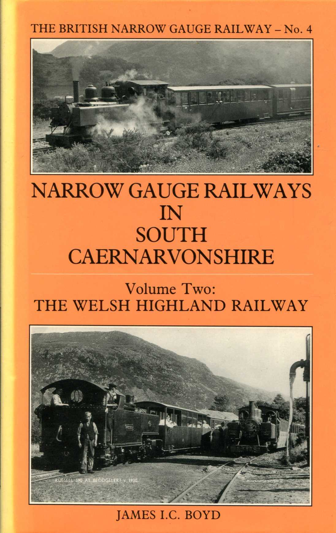 Image for Narrow Gauge in South Caernarvonshire volume two (2) The Welsh Highland Railway