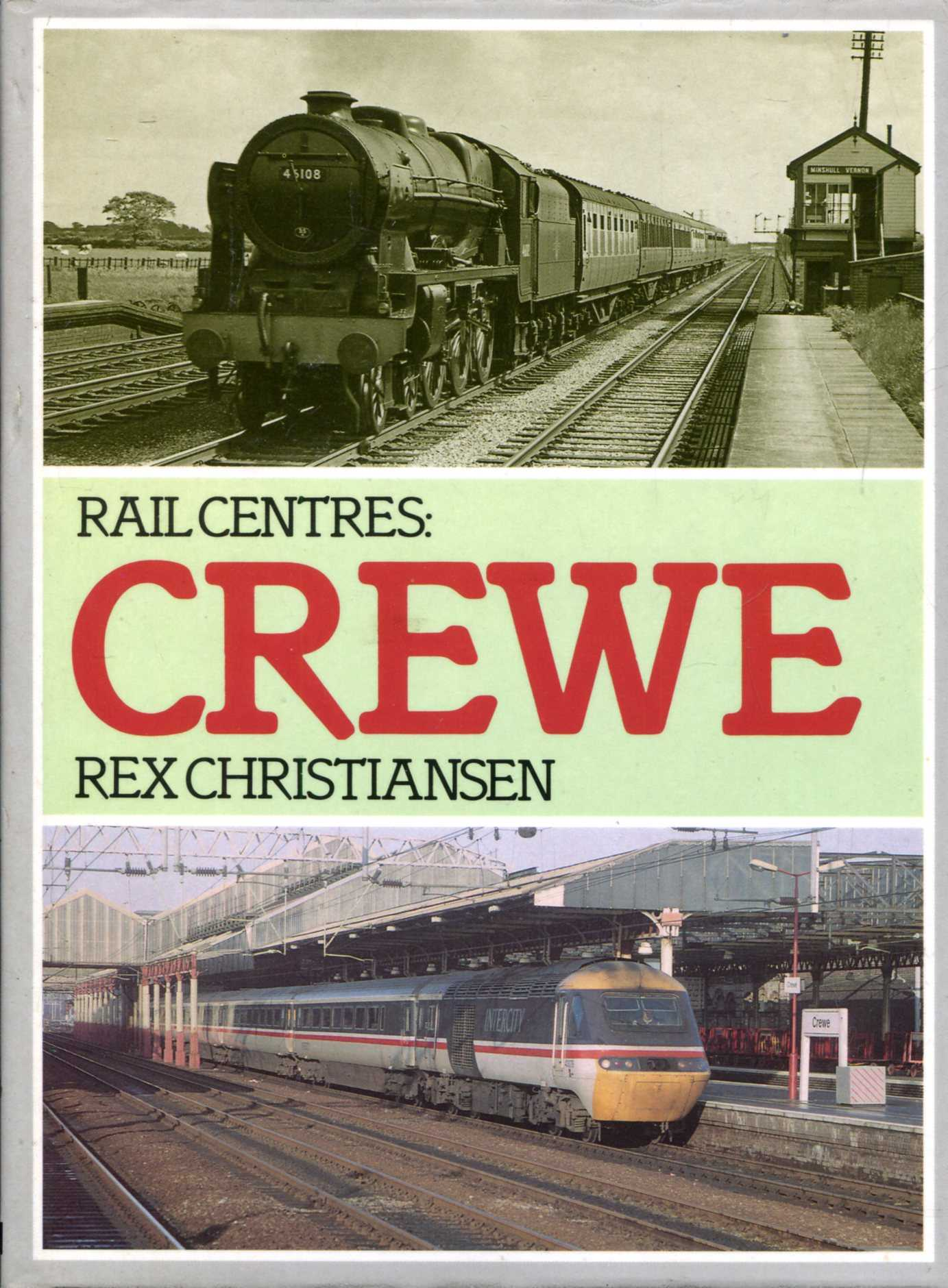 Image for Rail Centres: Crewe
