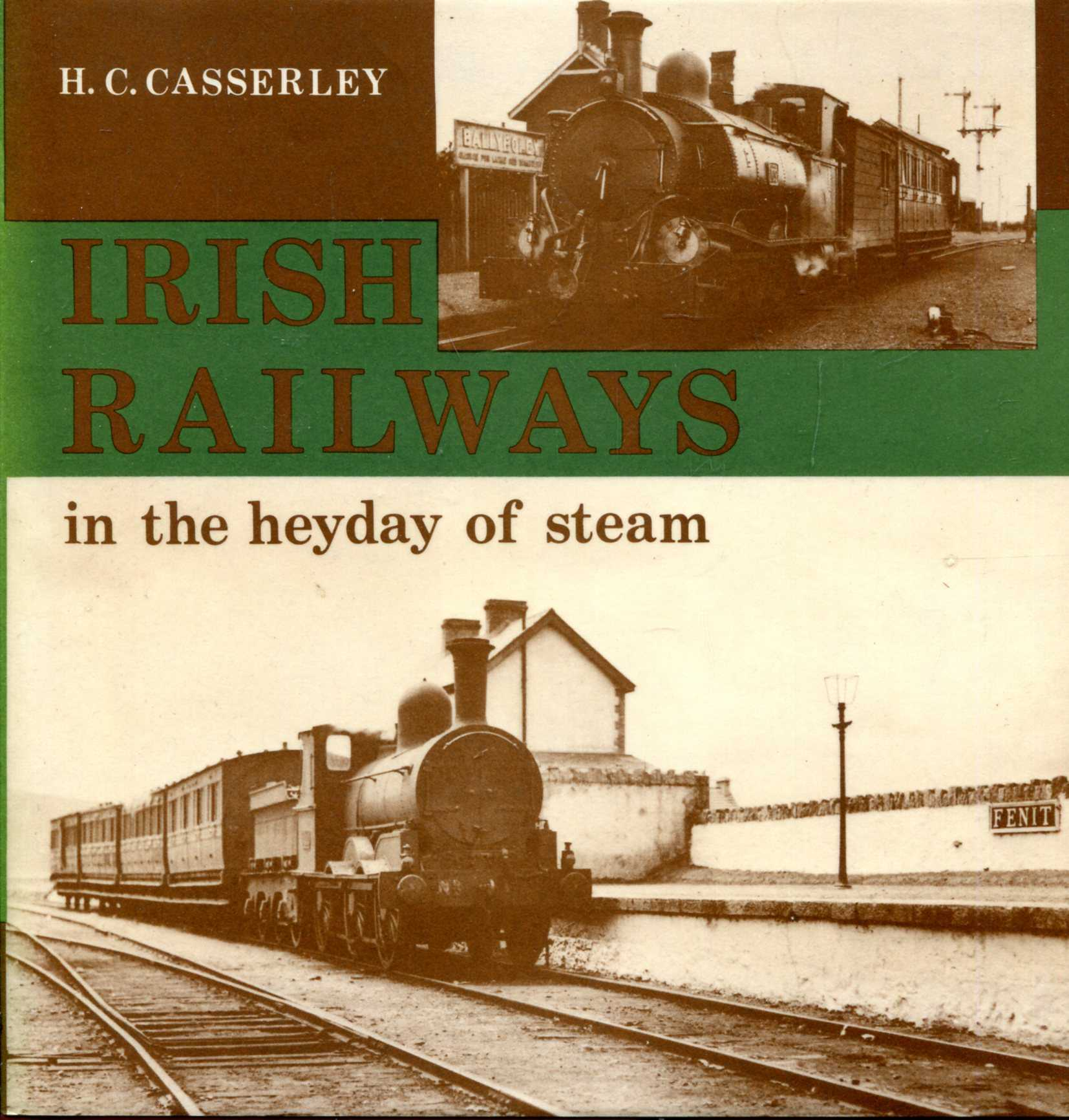 Image for Irish Railways in the Heyday of Steam