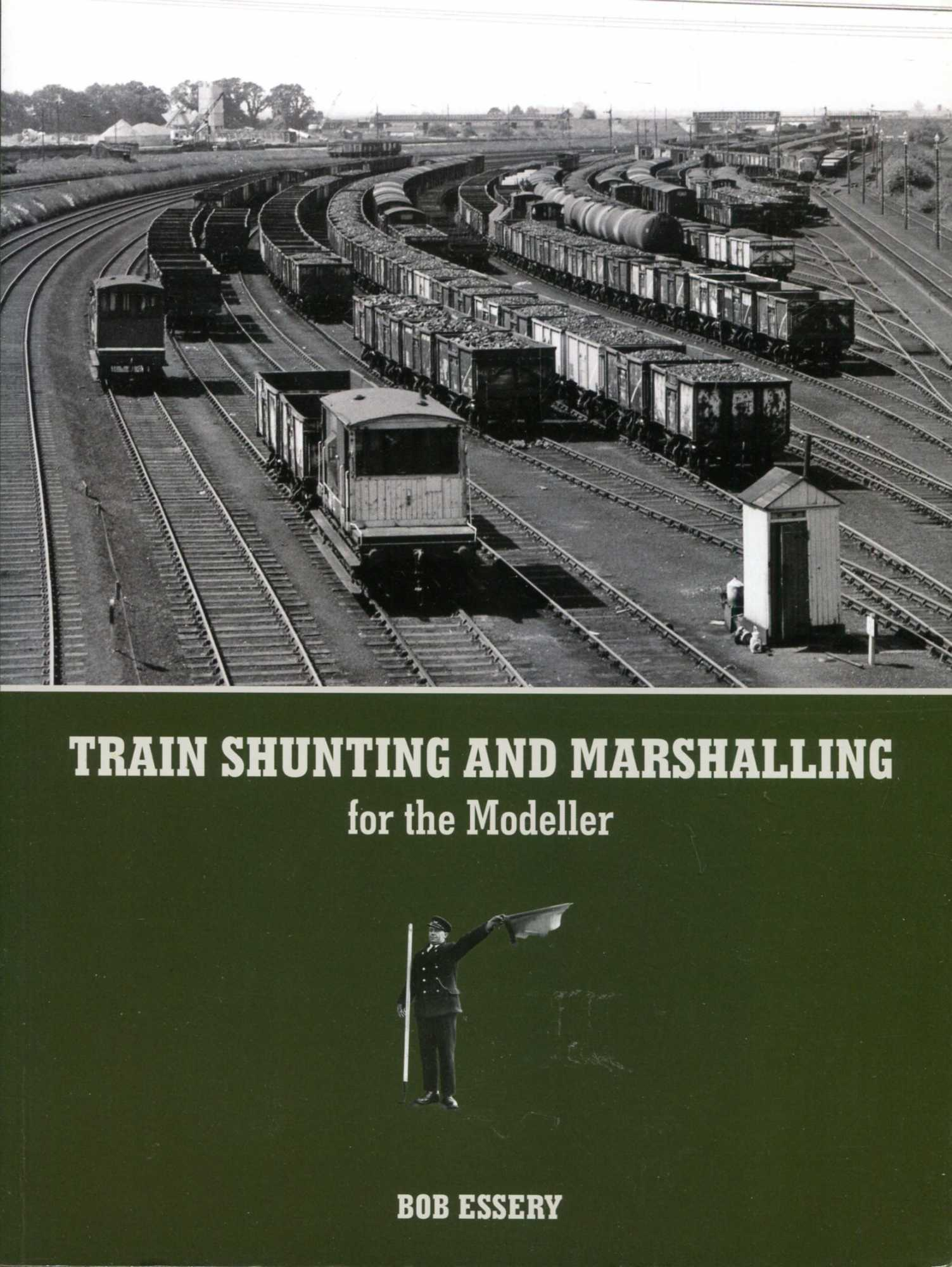 Image for Train Shunting and Marshalling for the Modeller
