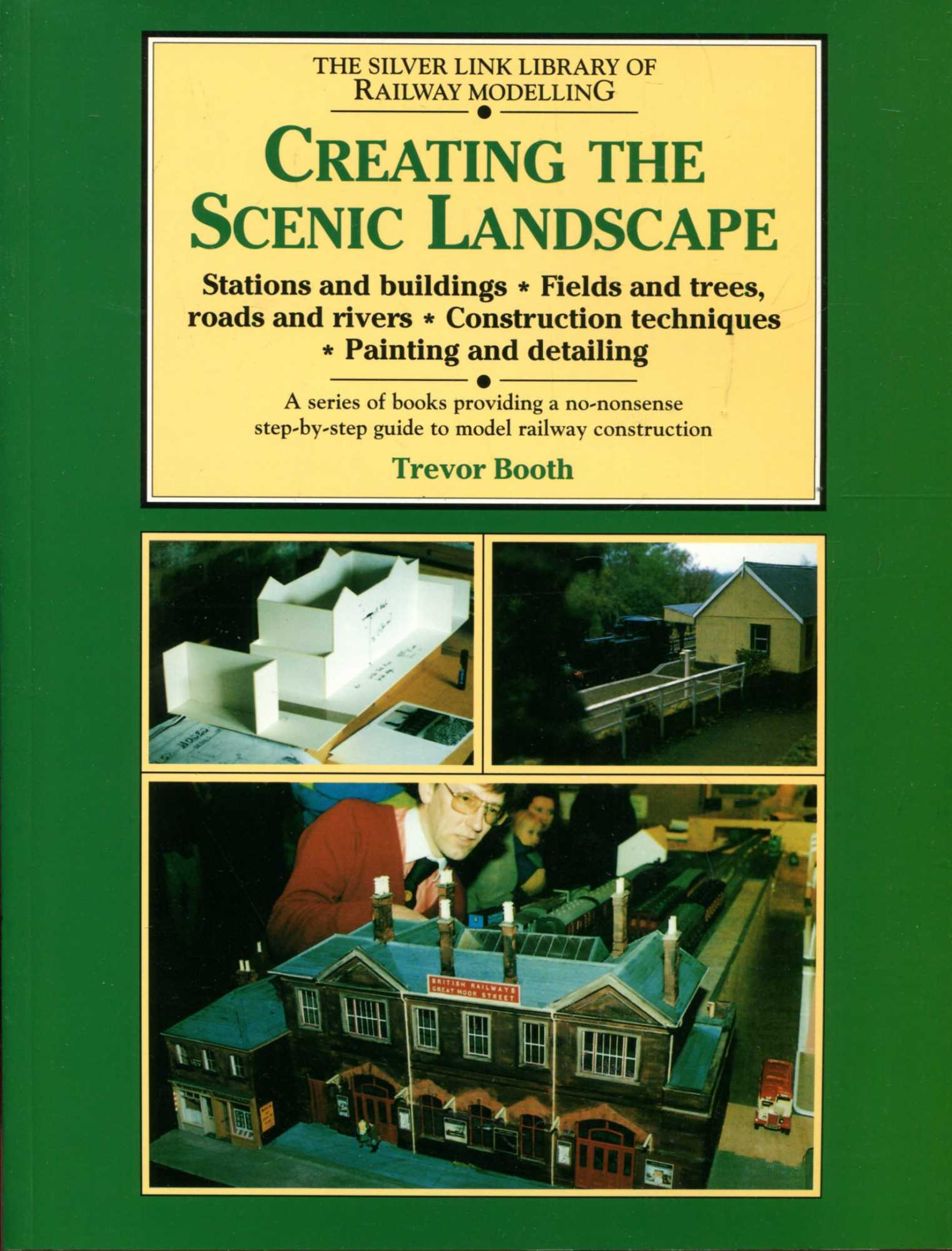Image for Creating the Scenic Landscape (Library of Railway Modelling)