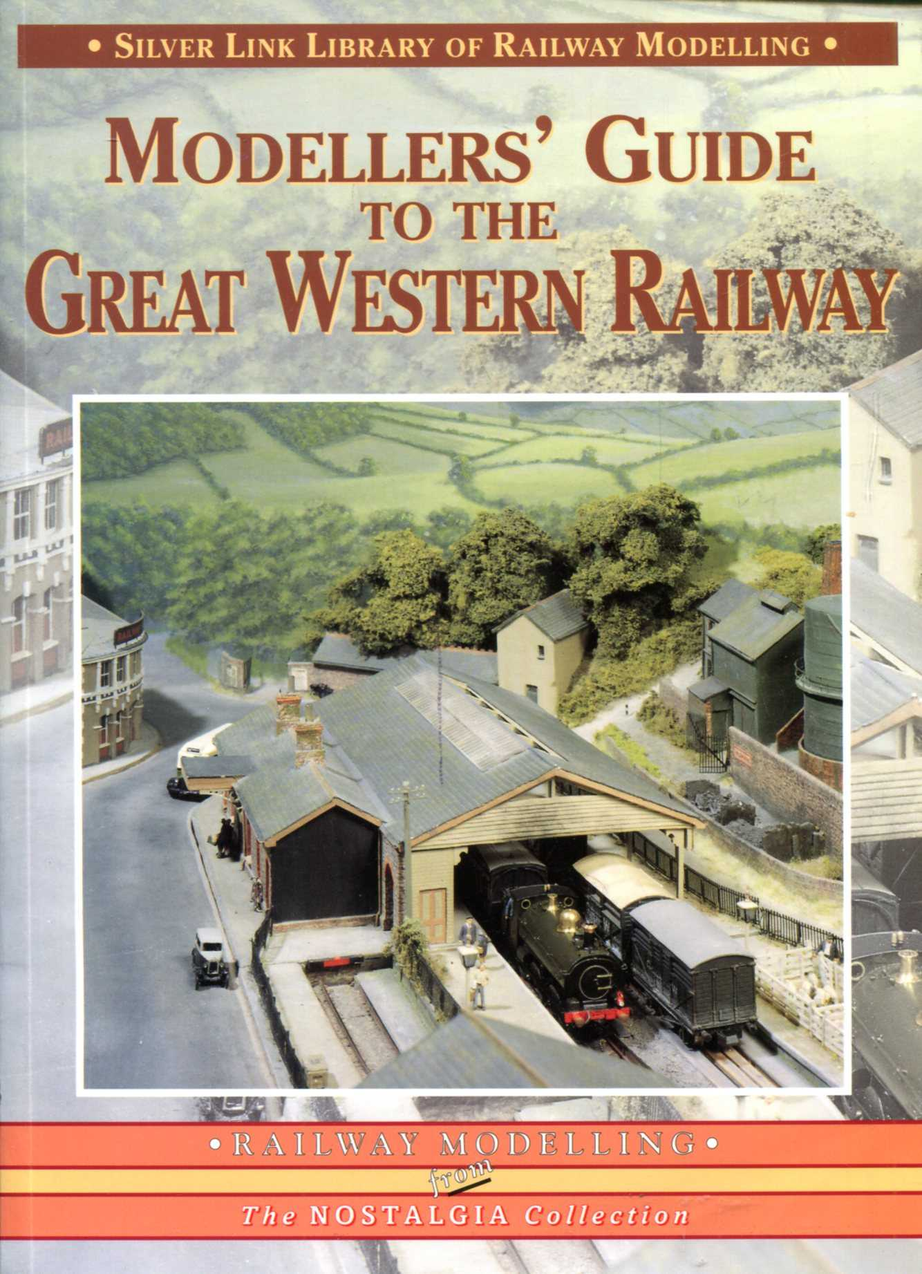 Image for Modellers' Guide to the Great Western Railway (Library of Railway Modelling)