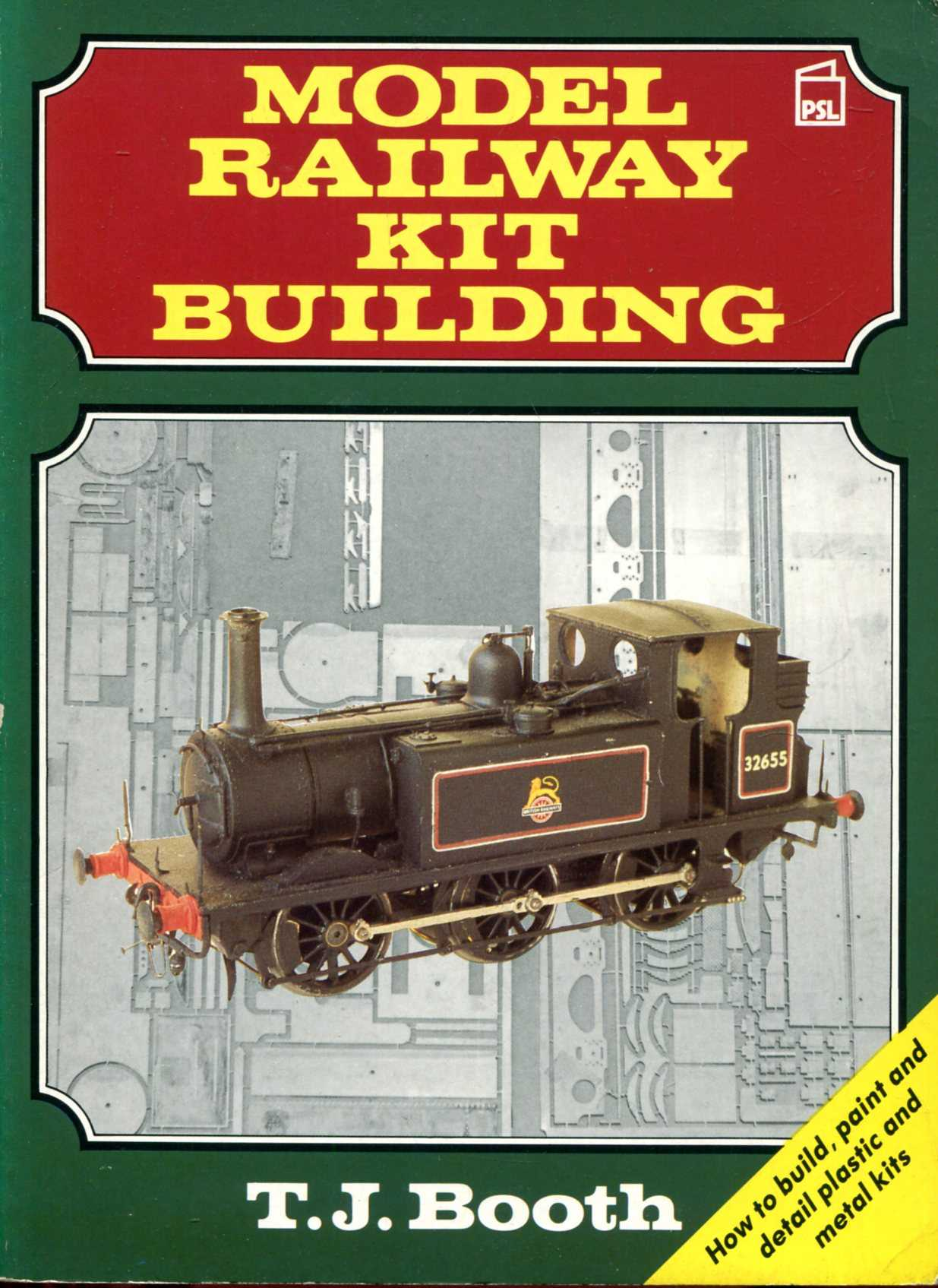 Image for Model Railway Kit Building: How to build, paint and detail plastic and metal kits
