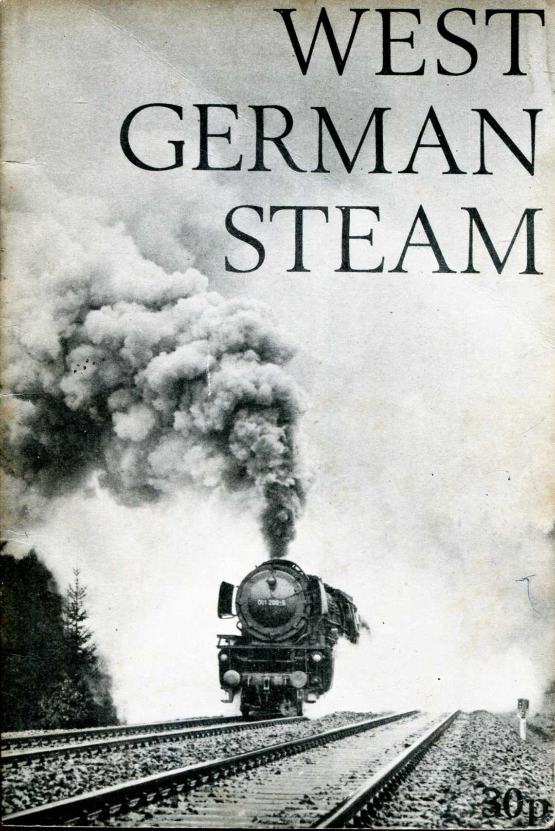 Image for West German Steam, an enthusiasts' guide to steam operations on the German Federal Railways in 1972