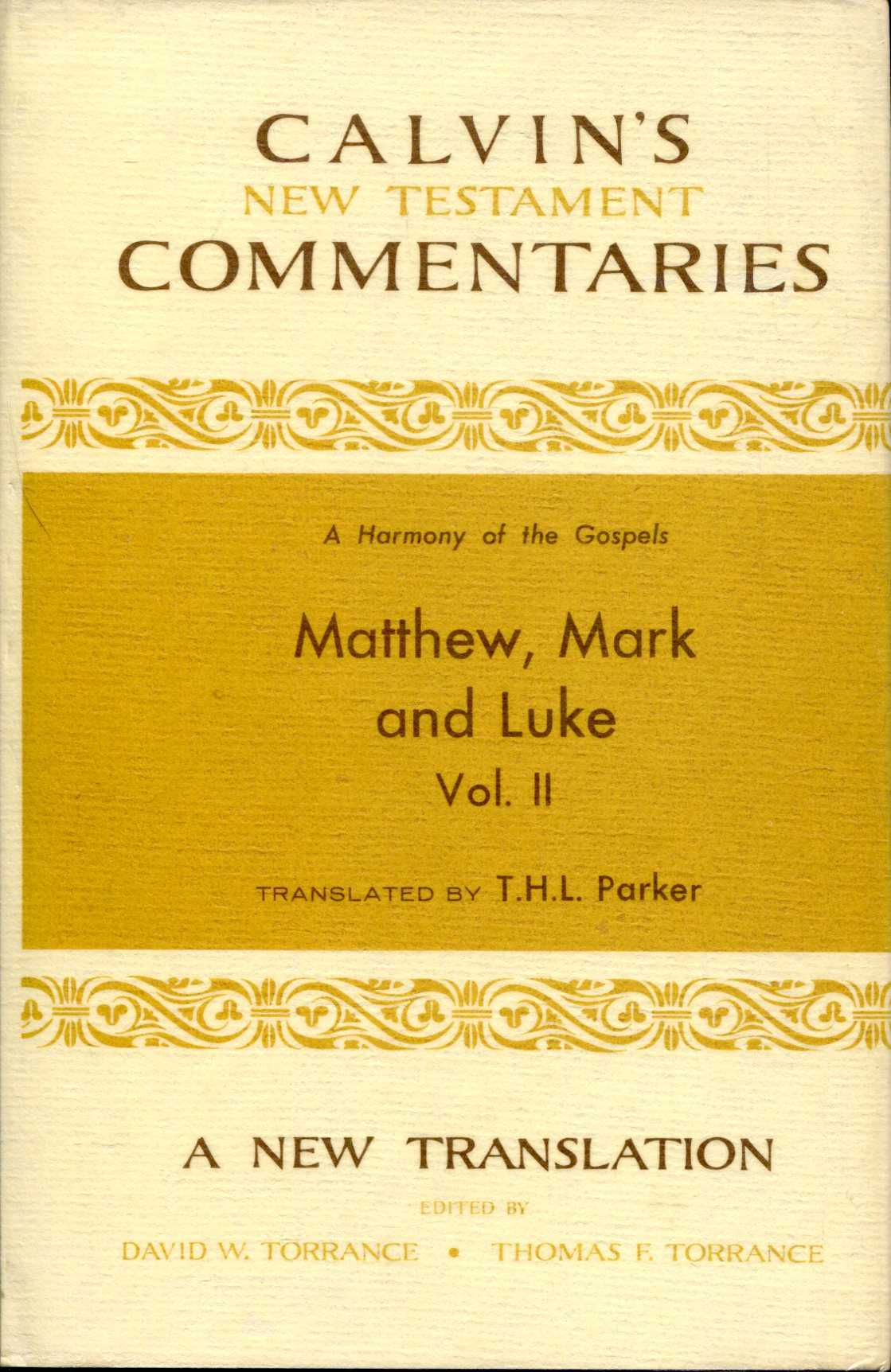 Image for A Harmony of the Gospels:  Matthew, Mark, and Luke volume II (Calvin's New Testament Commentaries)