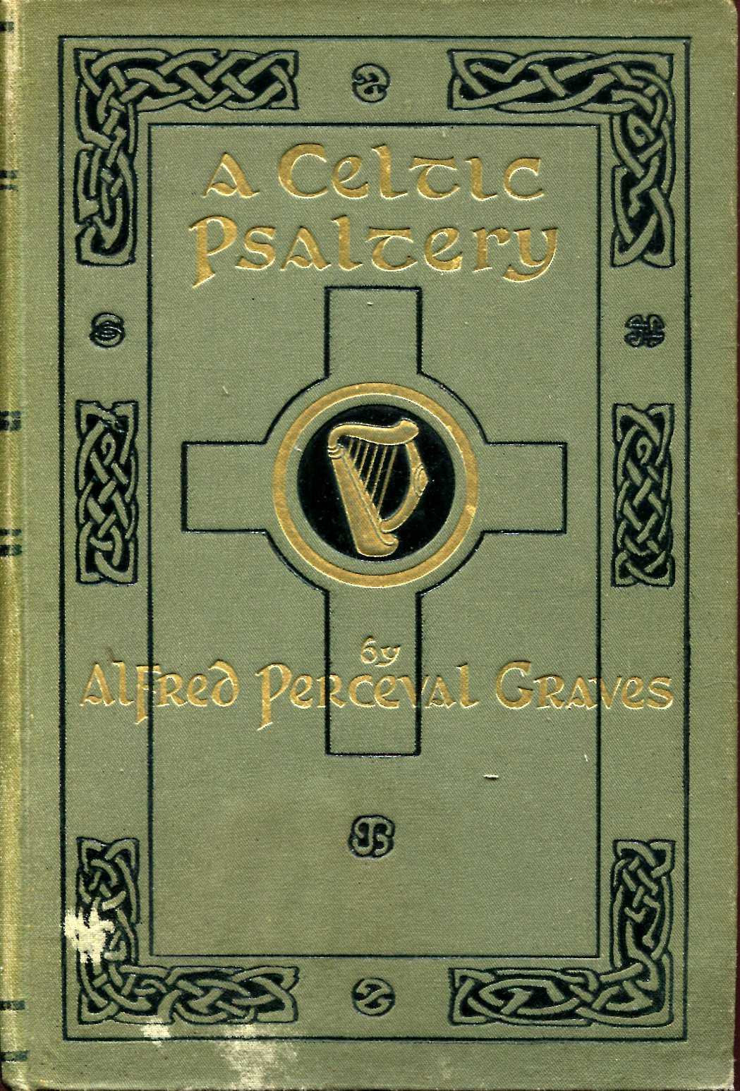 Image for A Celtic Psaltery, being mainly renderings in English verse from the Irish & Welsh poetry