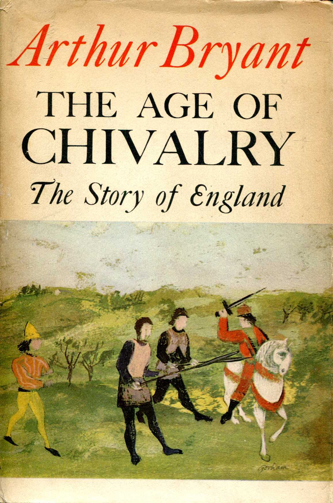 Image for The Age of Chivaly, The Story of England II
