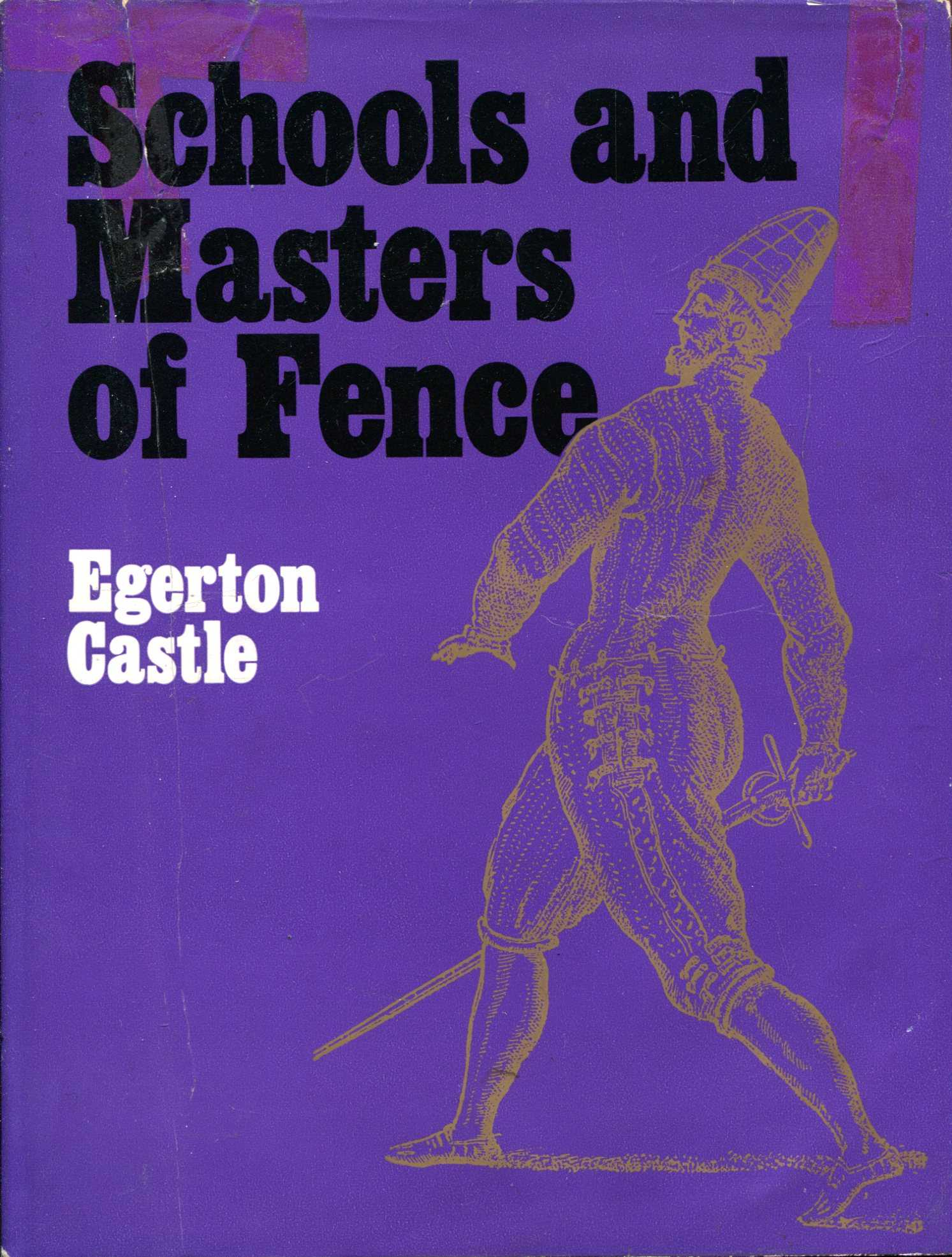 Image for Schools and Masters of Fence : From the Middle Ages to the Eighteenth Century