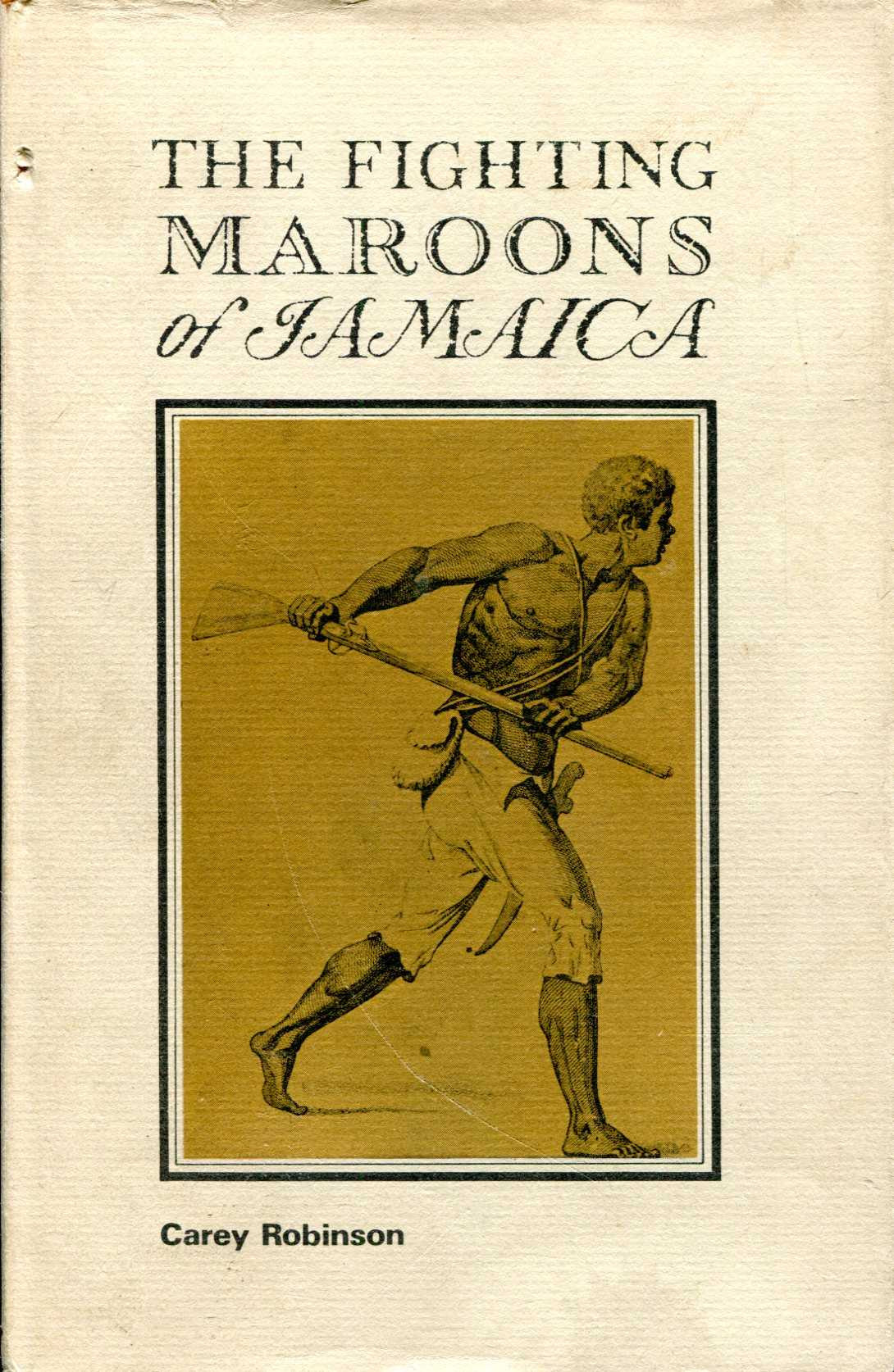 Image for The Fighting Maroons of Jamiaca
