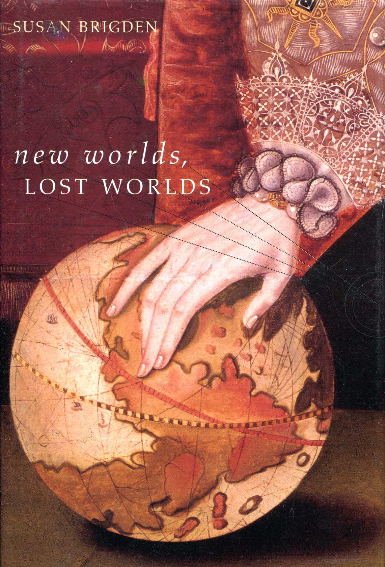 Image for New Worlds, Lost Worlds: The Rule of the Tudors, 1485-1603