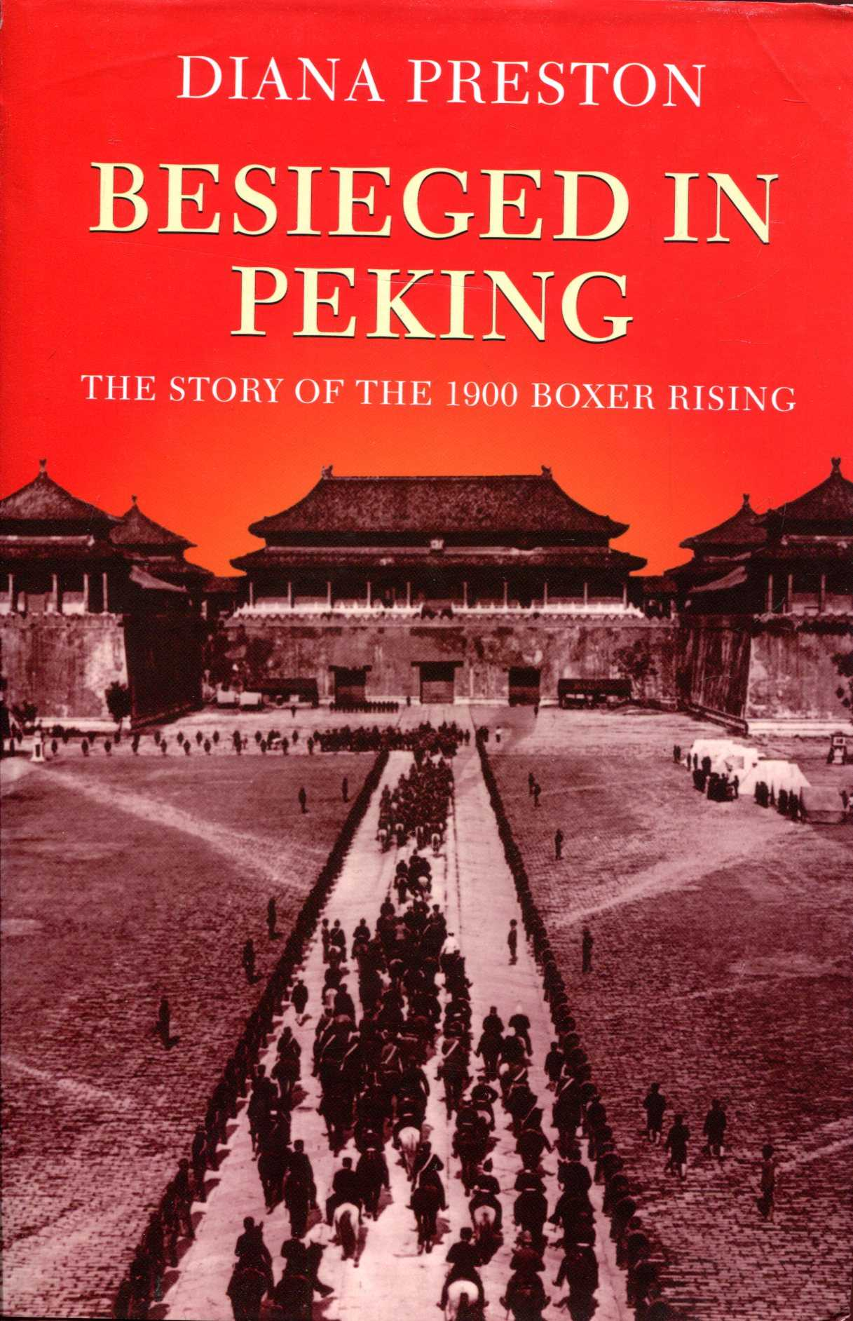 Image for Besieged in Peking: The Story of the 1900 Boxer Rising
