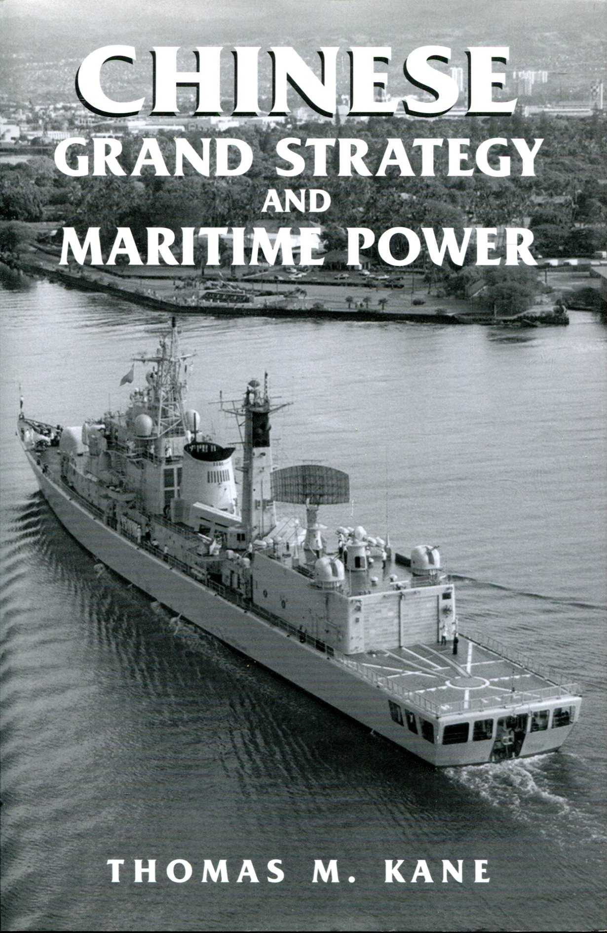 Image for Chinese Grand Strategy and Maritime Power