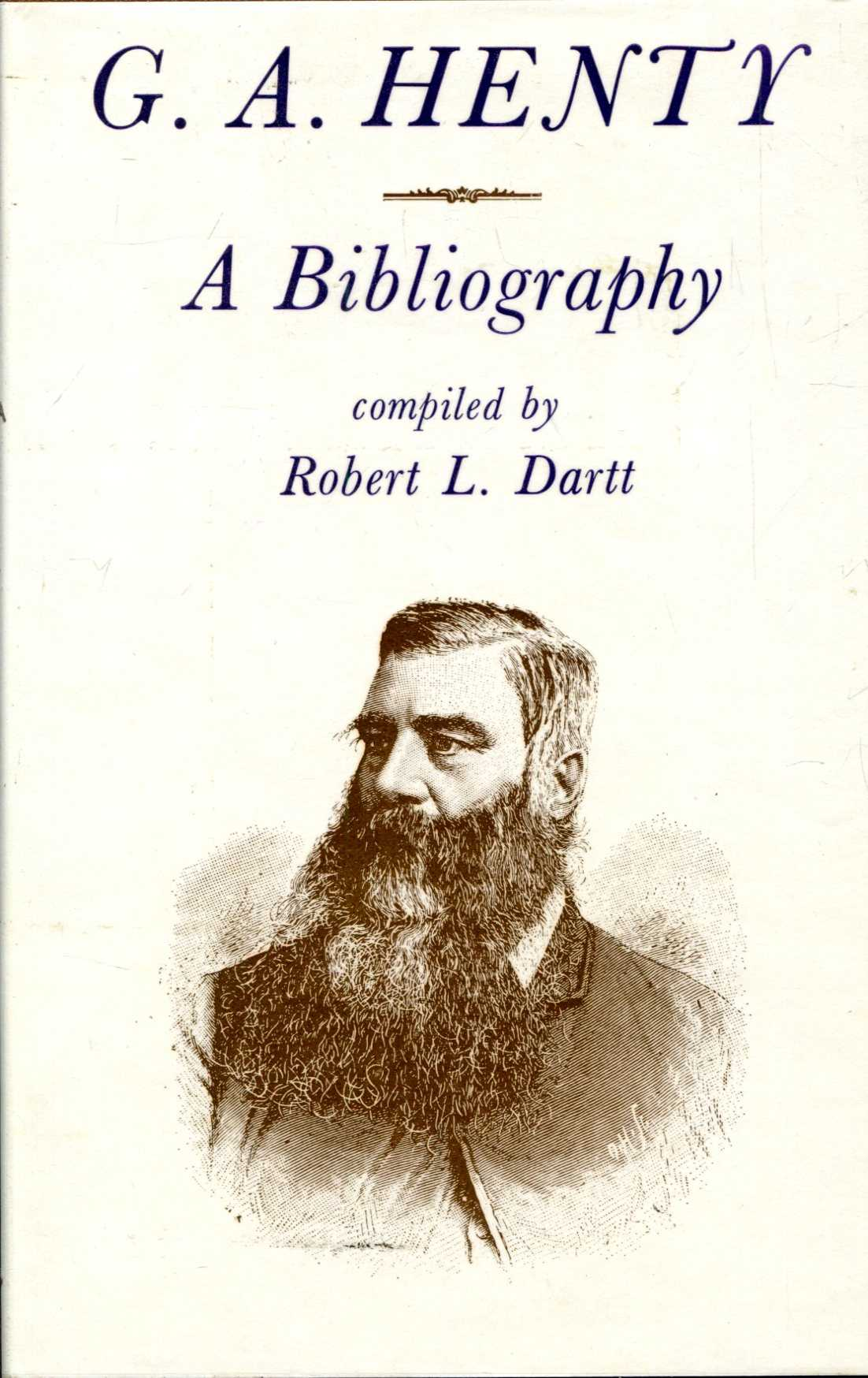 Image for G. A. Henty, a bibliography