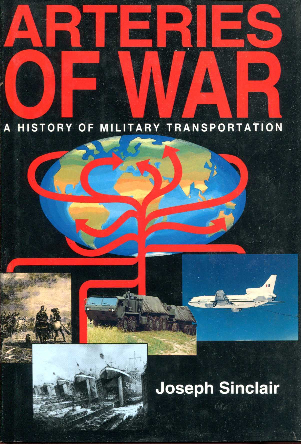 Image for Arteries of War - A History of Military Transportation